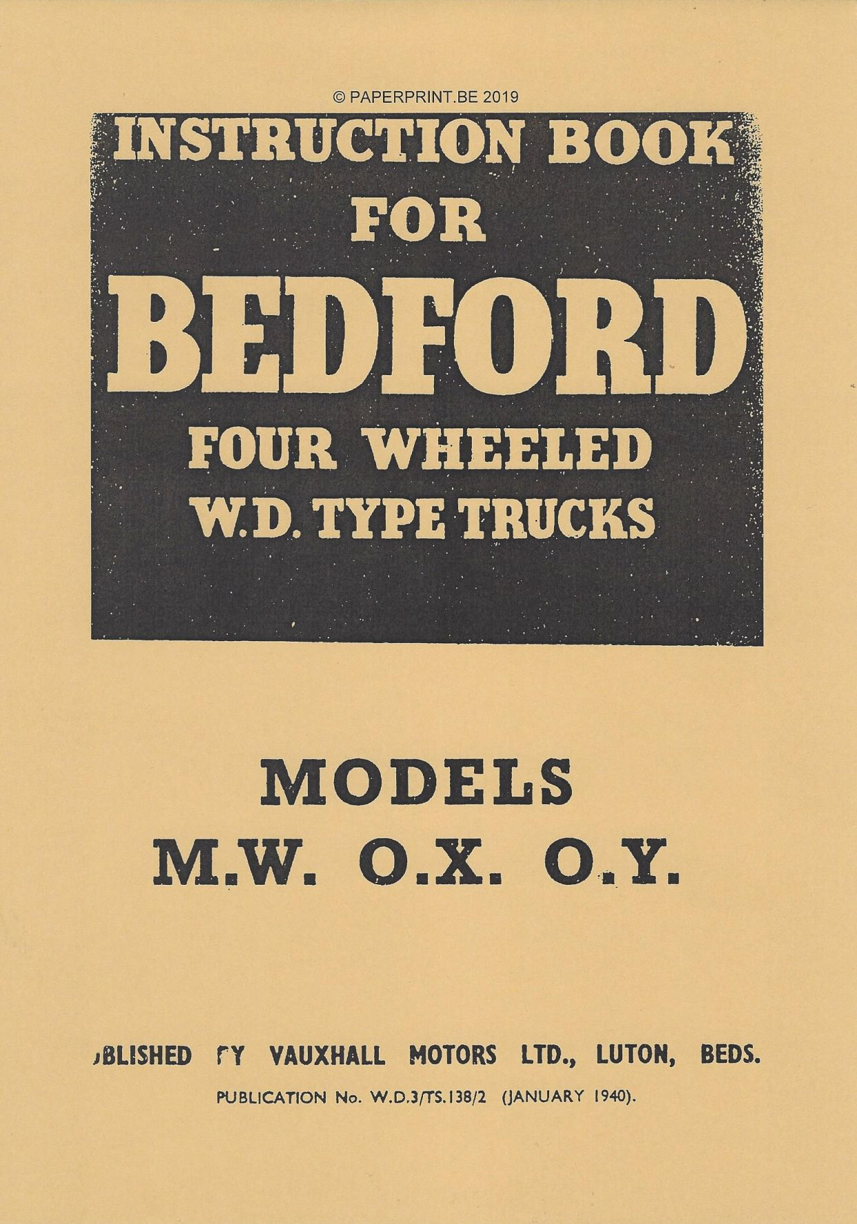 BEDFORD MW OX OY INSTRUCTION BOOK