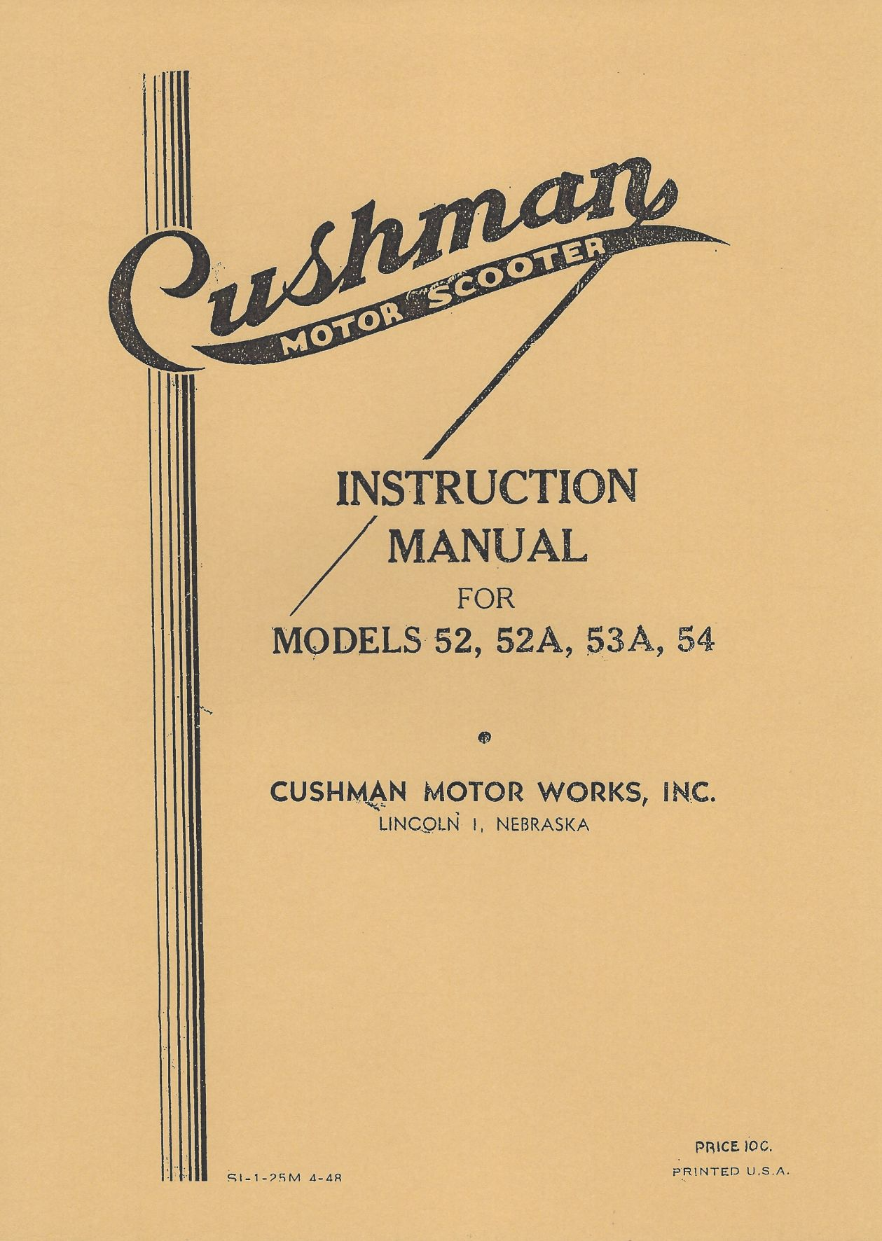 CUSHMAN INSTRUCTION MANUAL FOR MODELS 52, 52A, 53A, 54