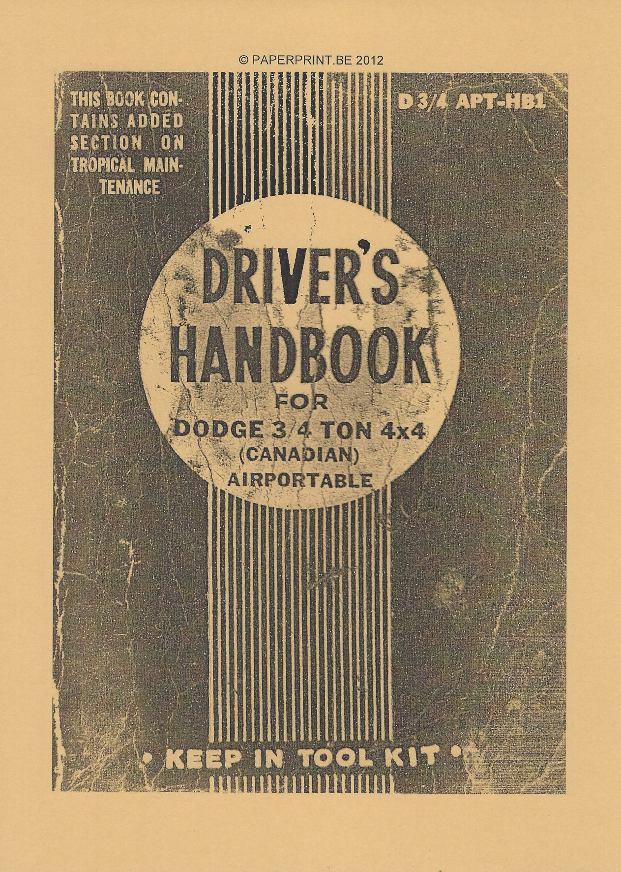 CANADIAN DODGE ¾ TON 4x4 AIRPORTABLE DRIVER'S HANDBOOK