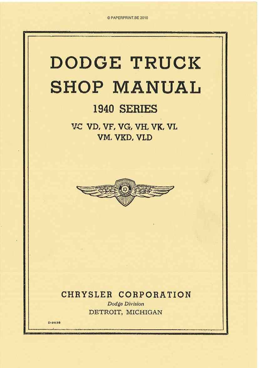 DODGE TRUCK SHOP MANUAL US 1940 SERIES 1940 SERIES VC, VD, VF, VG, VH, VK, VL, VM, VKD, VLD