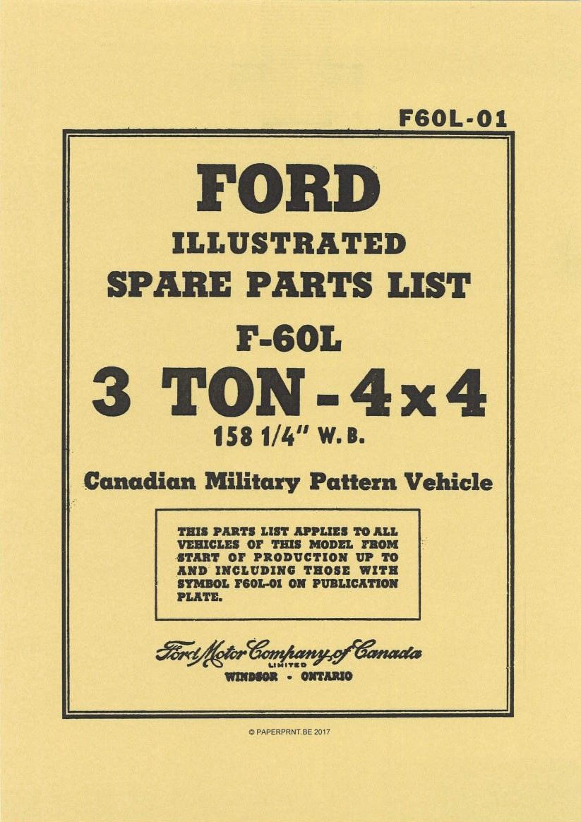 F60L-01 FORD ILLUSTRATED SPARE PARTS LIST F-60L 3 TON - 4x4