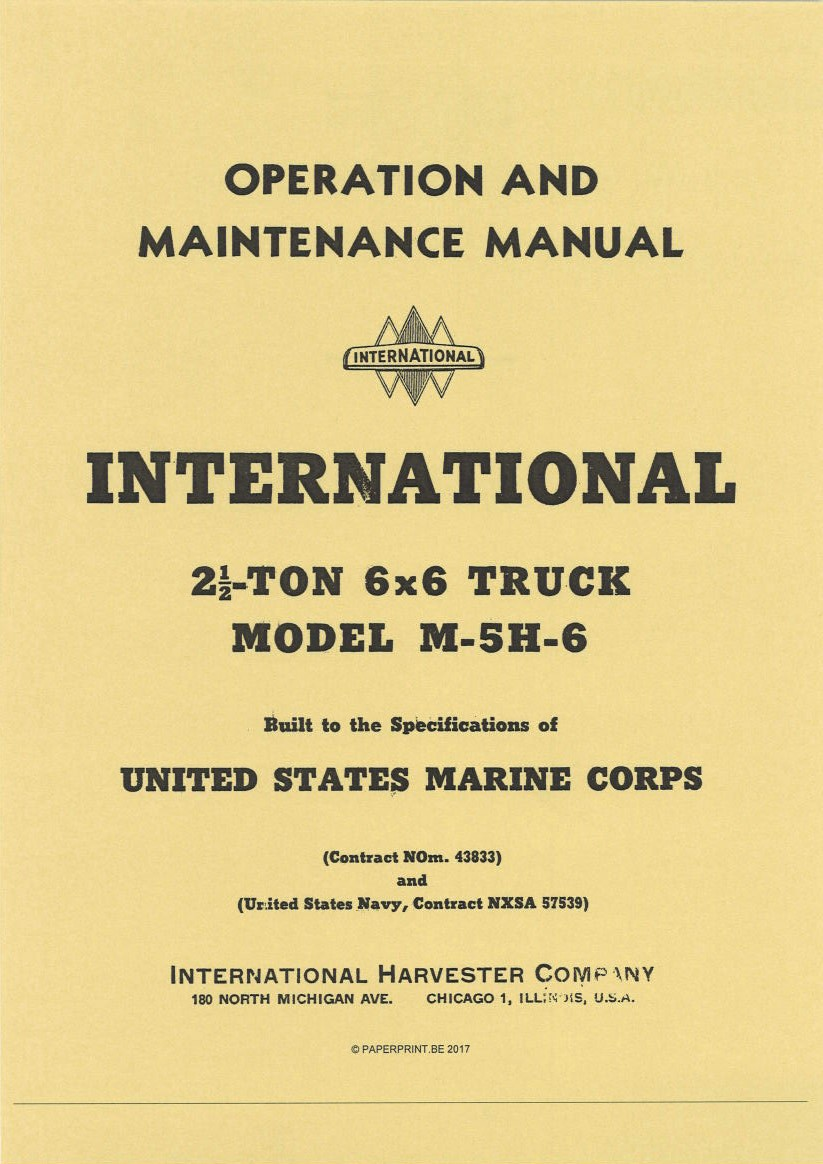 INTERNATIONAL 2½-TON 6x6 TRUCK MODEL M-5H-6 OPERATION AND MAINTENANCE MANUAL