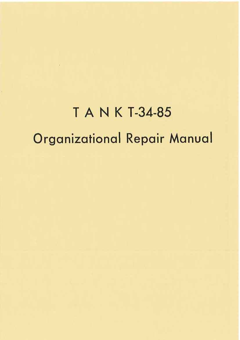 TANK T-34-85 ORGANIZATIONAL REPAIR MANUAL
