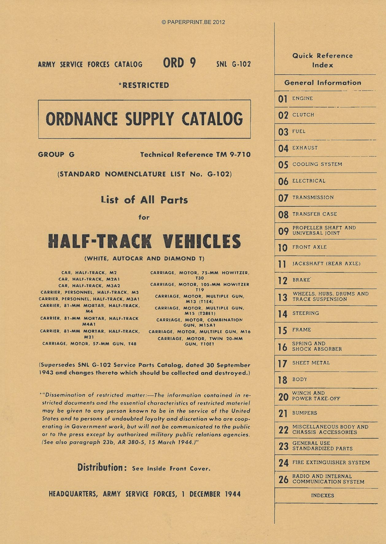 SNL G-102 US PARTS LIST FOR HALF-TRACK VEHICLES (WHITE, AUTOCAR AND DIAMOND T)