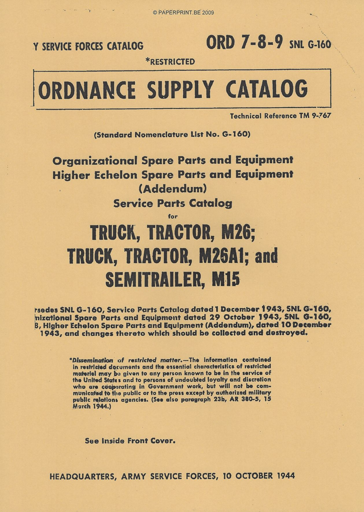 SNL G-160 US SERVICE PARTS CATALOG FOR TRUCK, TRACTOR, M26 TRUCK, TRACTOR, M26A1, AND SEMITRAILER, M15