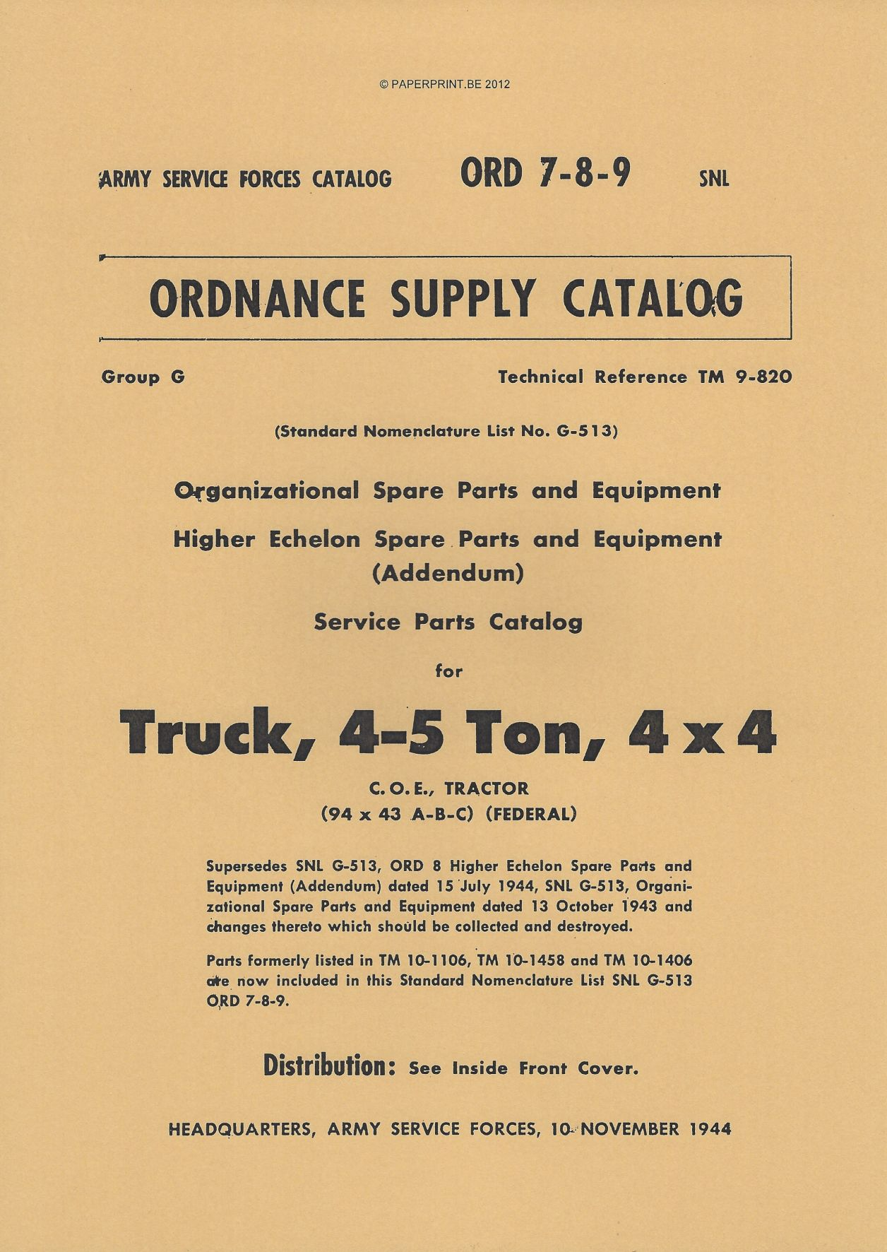 SNL G-513 US SERVICE PARTS CATALOG FOR TRUCK, 4-5 TON, 4x4 C.O.E TRACTOR (94 x 43 A-B-C) (FEDERAL)