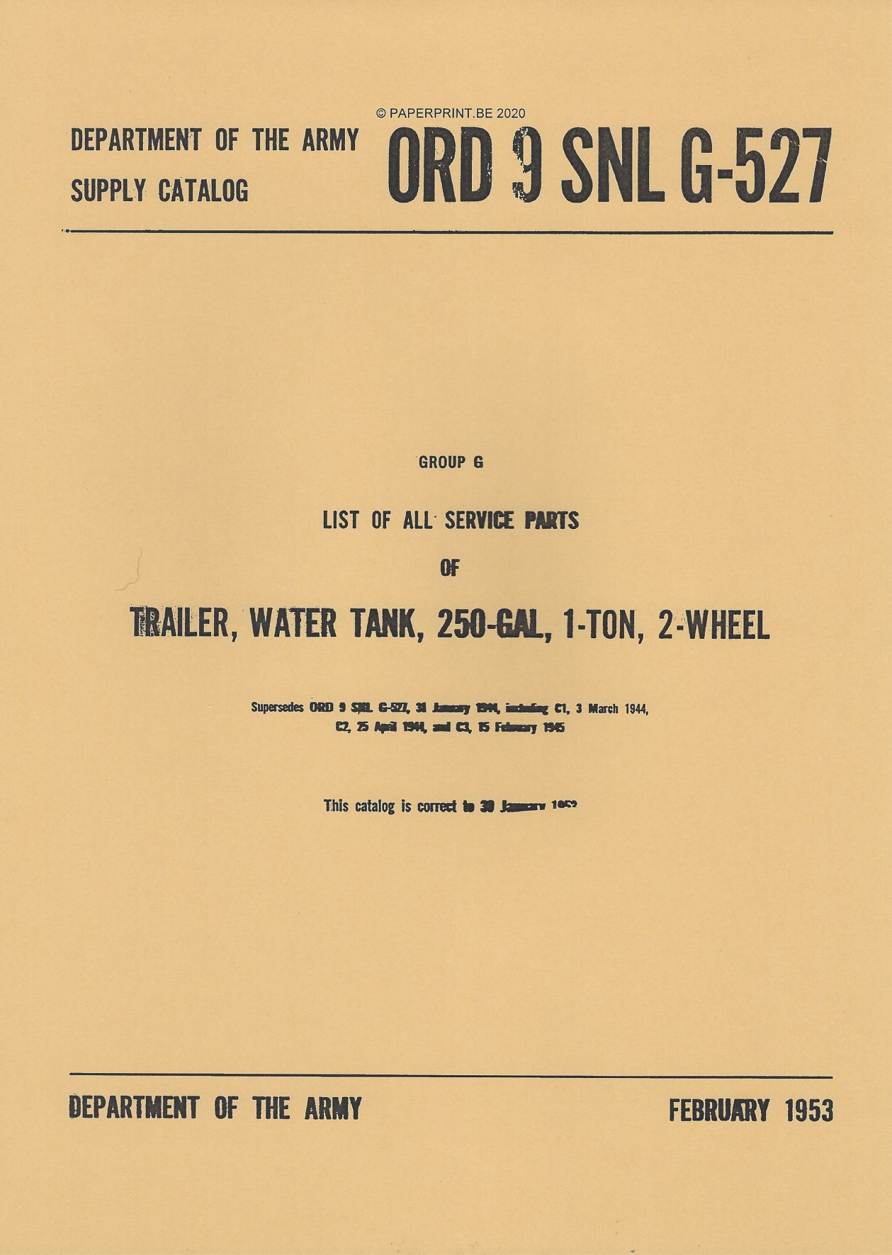 SNL G-527 US LIST OF ALL SERVICE PARTS OF TRAILER, WATER TANK, 250-GAL, 1-TON,2-WHEEM
