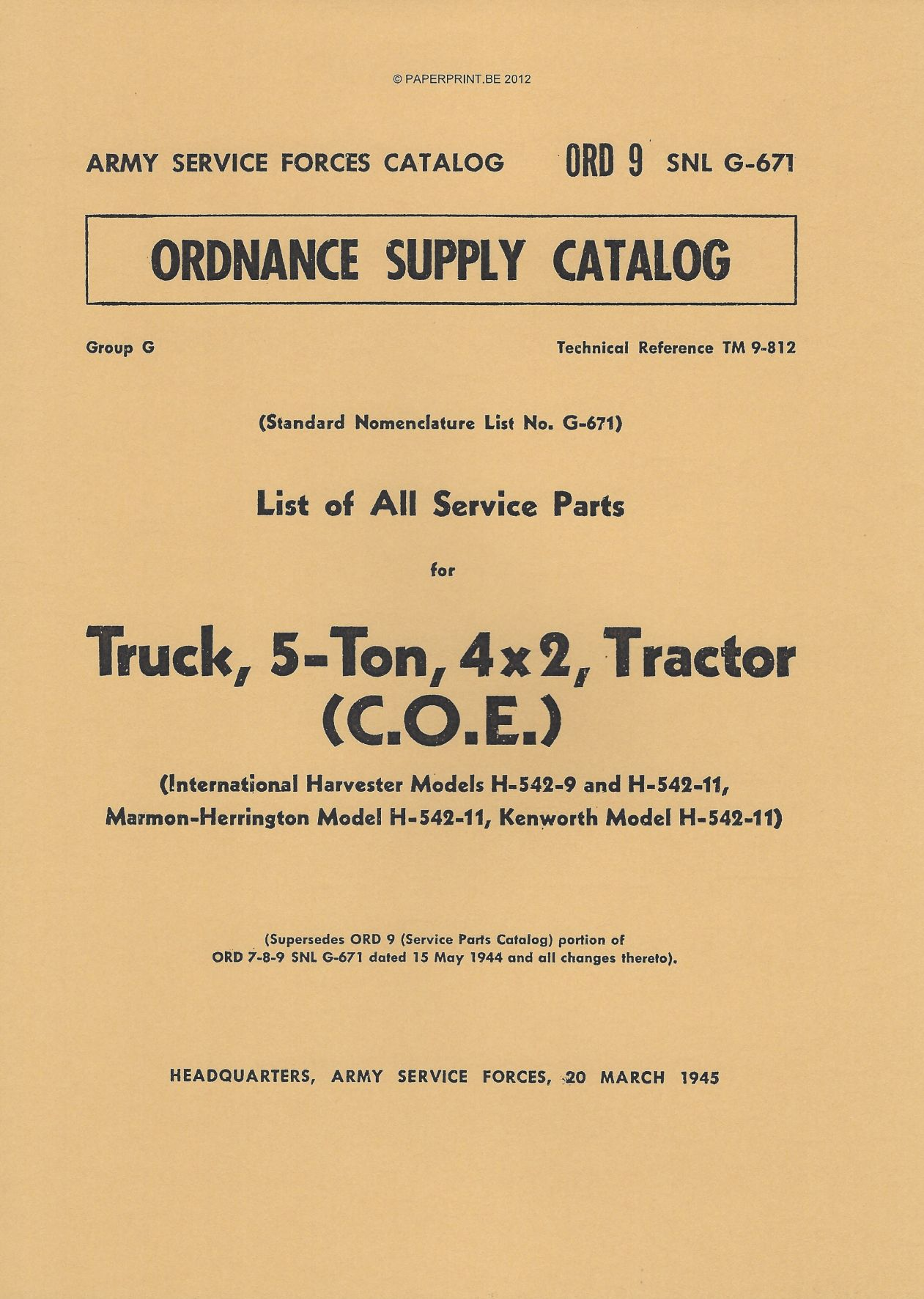 SNL G-671 US PARTS LIST FOR TRUCK, 5-TON, 4x2, TRACTOR (C.O.E.)