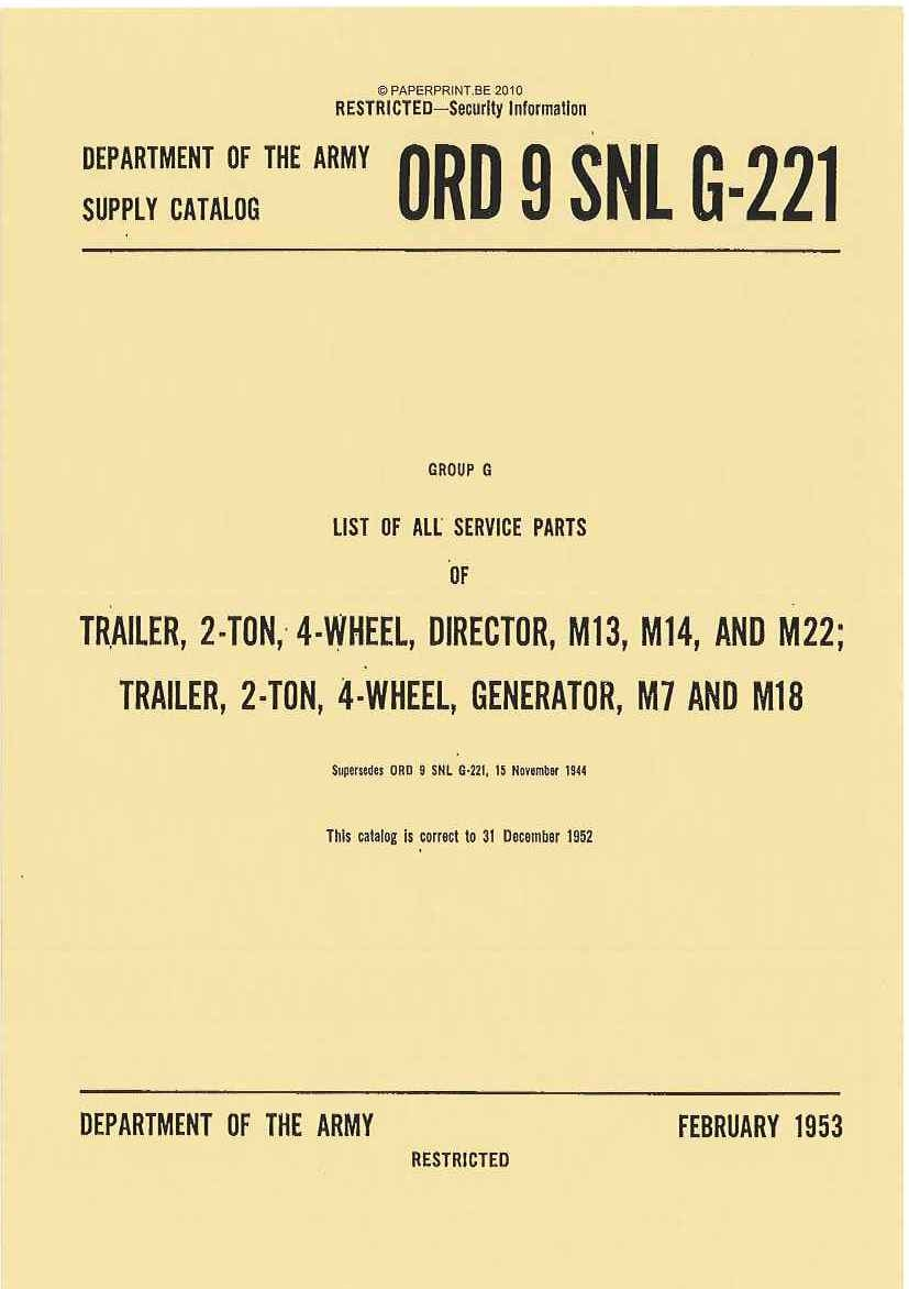 SNL G-221 US LIST OF ALL SERVICE PARTS OF TRAILER, 2-TON, 4-WHEEL, DIRECTOR, M13, M14, AND M22; TRAILER, 2-TON, 4-WHEEL, GENERAT