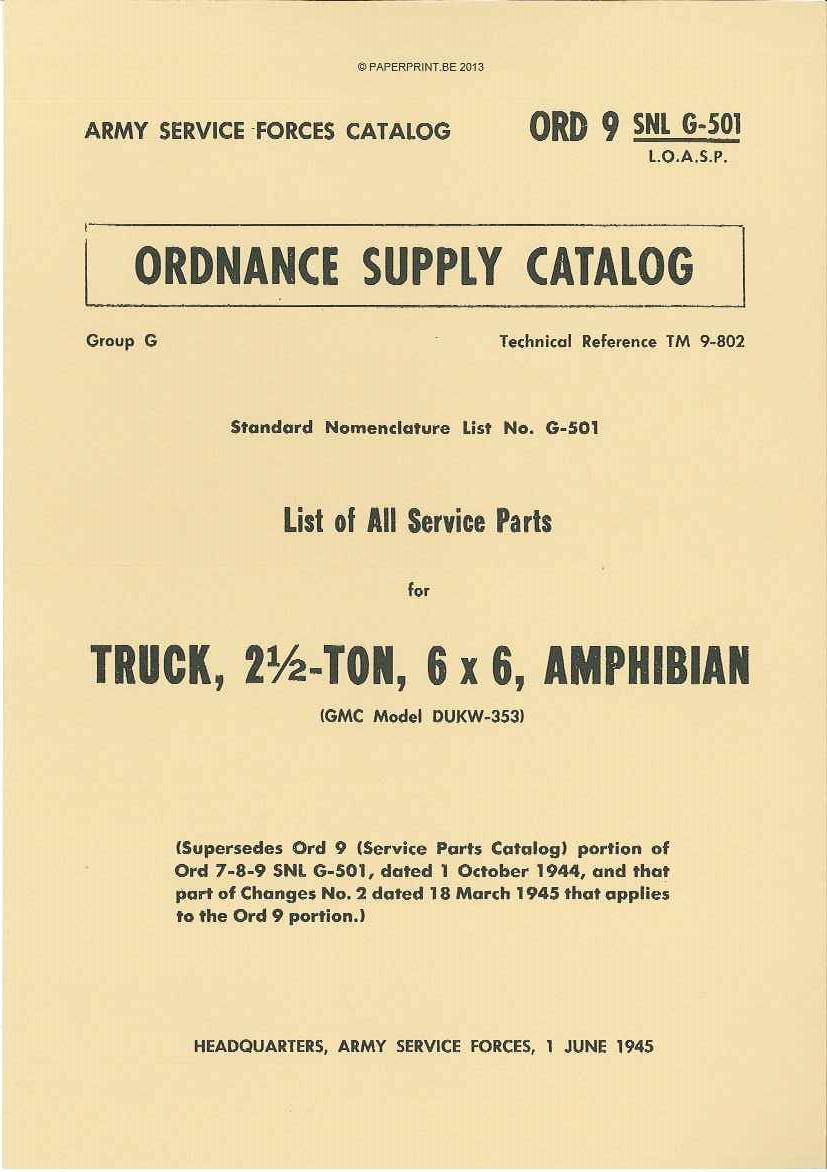 SNL G-501 US LIST OF ALL SERVICE PARTS FOR TRUCK, 2 ½ - TON, 6 x 6, AMPHIBIAN (GMC MODEL DUKW-353)