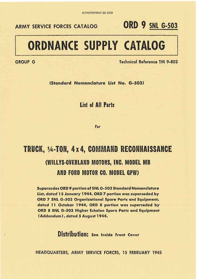 SNL G-503 US LIST OF ALL PARTS FOR TRUCK, ¼ - TON, 4x4, COMMAND RECONNAISSANCE  (WILLYS-OVERLAND MOTORS, INC. MODEL MB AND FORD