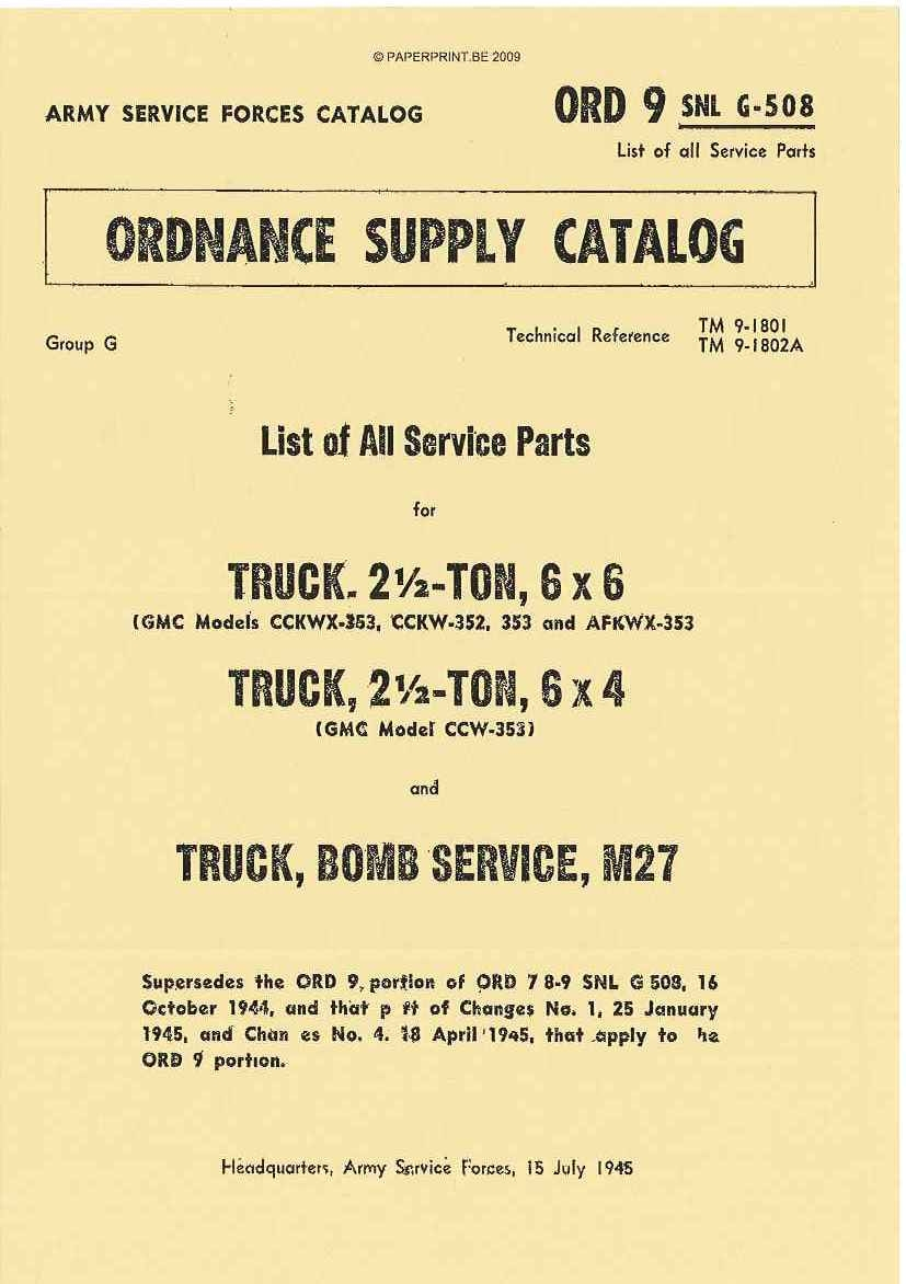 SNL G-508 US PARTS LIST FOR CMC TRUCK, 2 ½ - TON, 6x6 AND TRUCK, 2 ½ - TON, 6x4