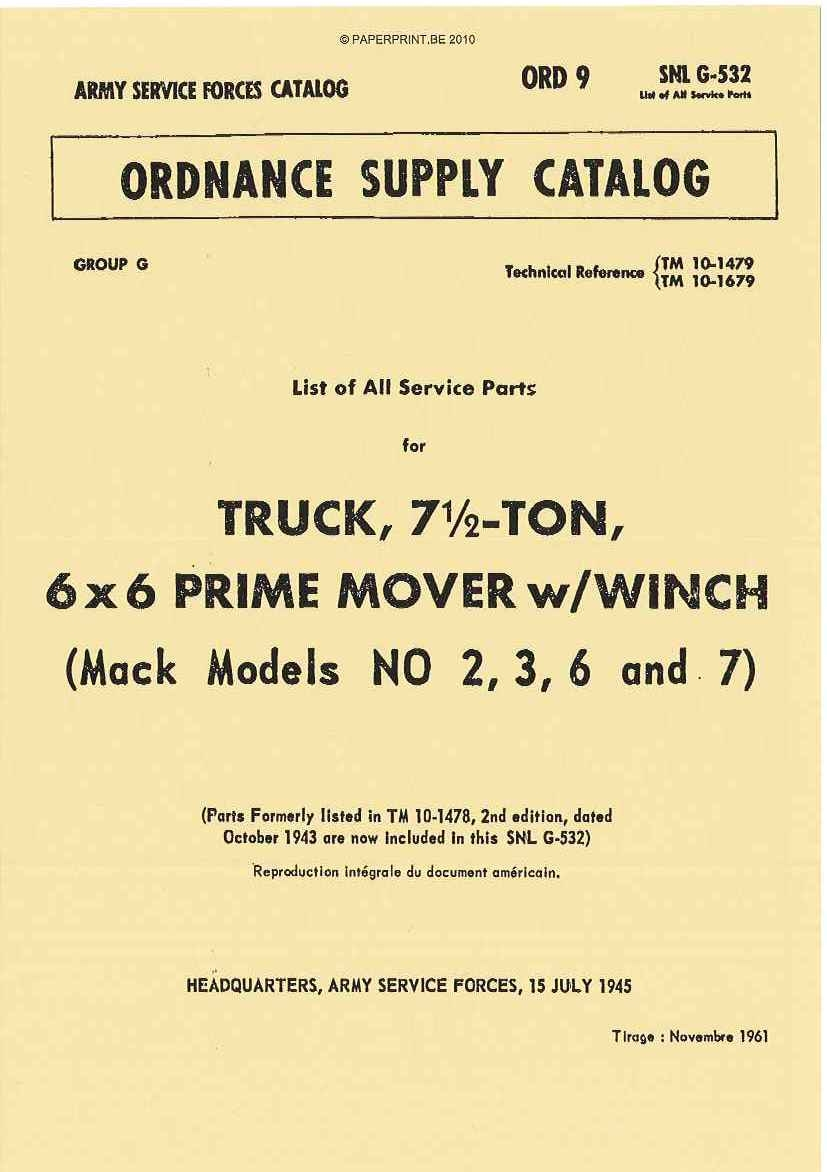 SNL G-532 PARTS LIST FOR TRUCK, 7 ½ - TON, 6x6 PRIME MOVER W/ WINCH (MACK MODELS NO 2, 3, 6 AND 7)