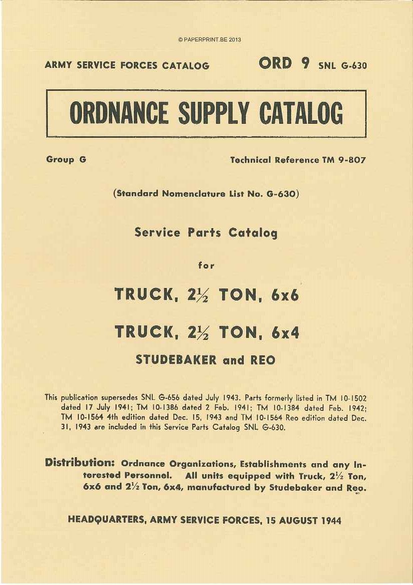 SNL G-630 SERVICE PARTS CATALOG FOR 2  ½ TON TRUCK