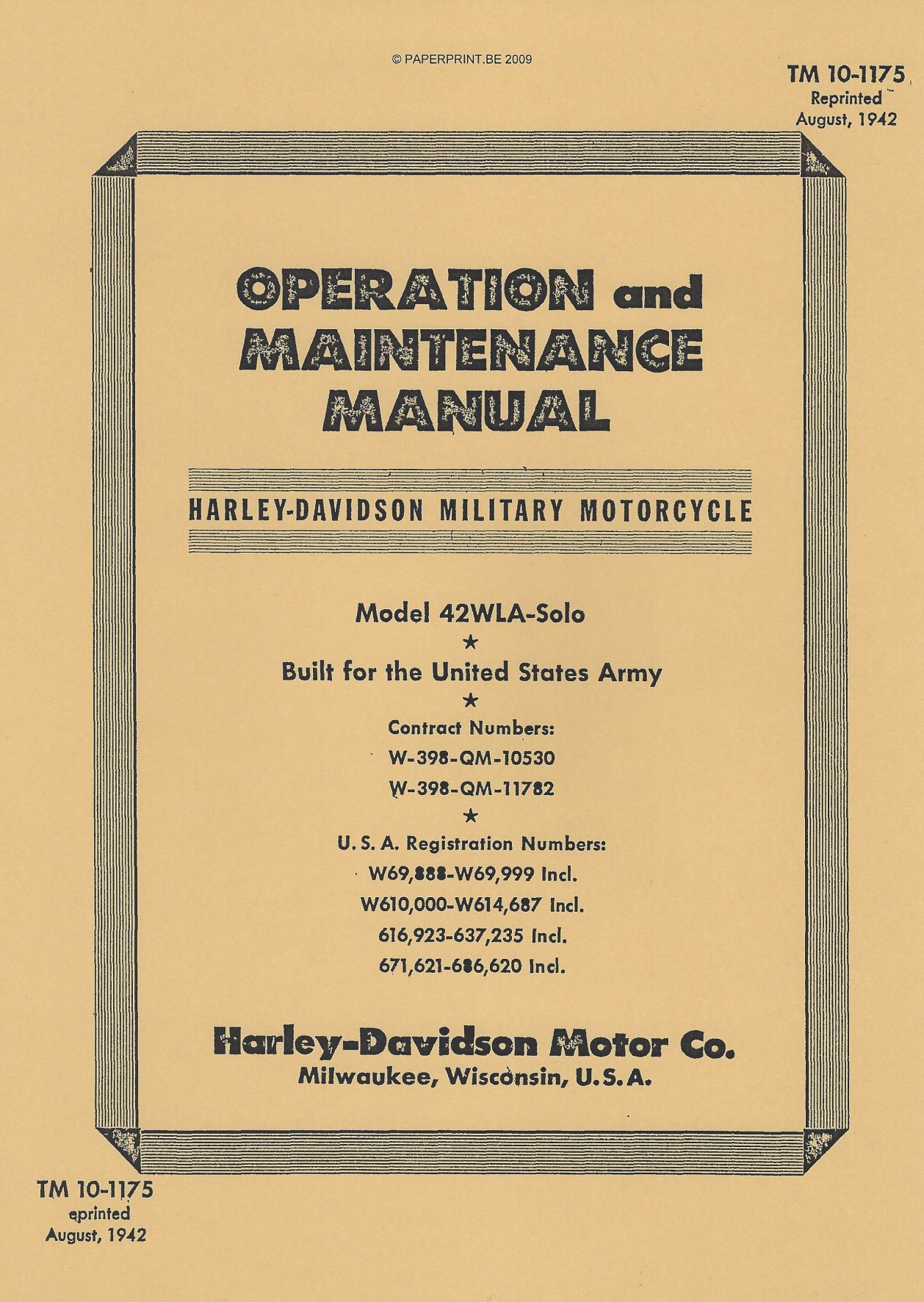 TM 10-1175 US OPERATION AND MAINTENANCE MANUAL HARLEY-DAVIDSON MILITARY MOTORCYCLE  MODEL 42WLA-SOLO