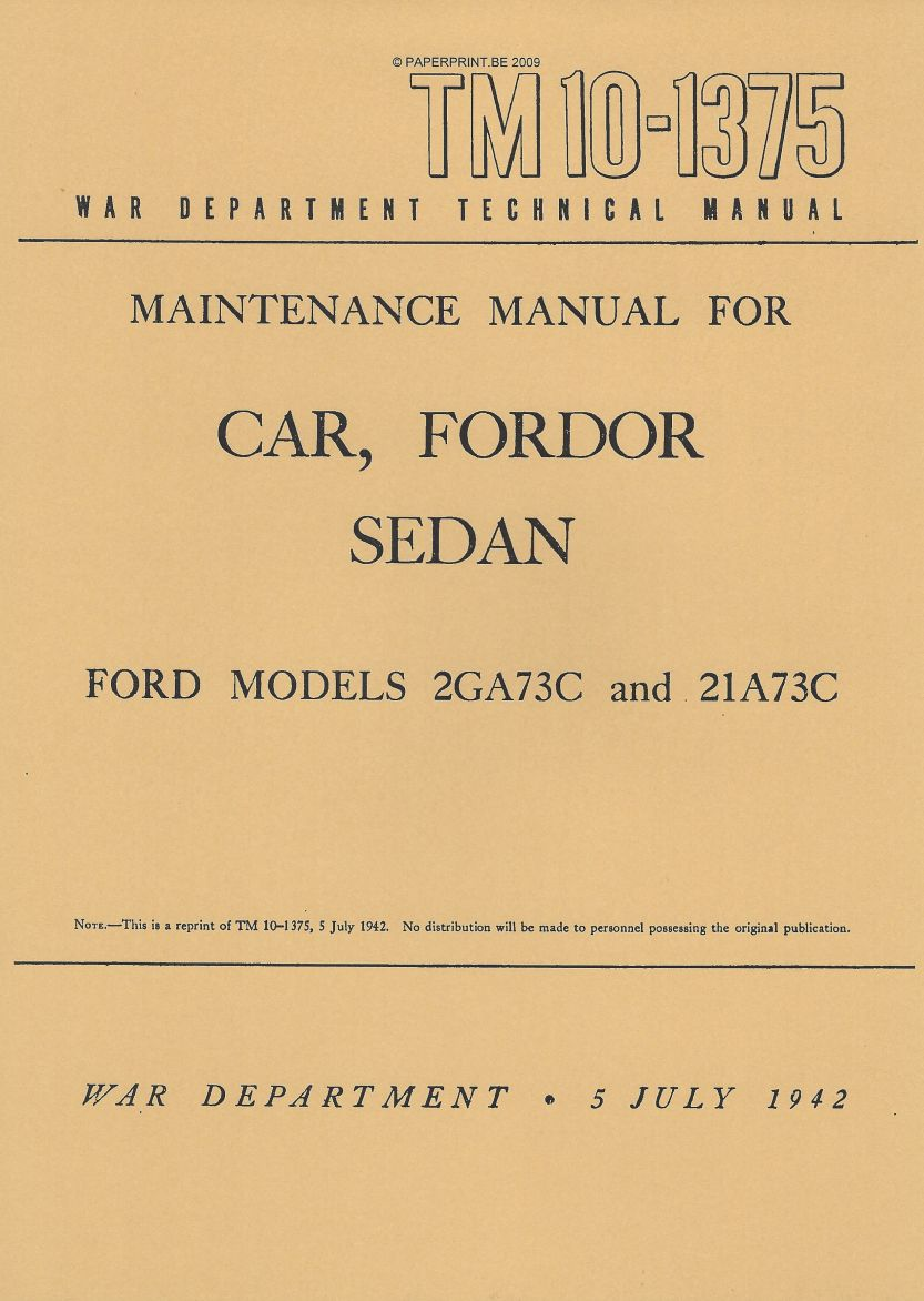 TM 10-1375 US MAINTENANCE MANUAL FOR CAR, FORDOR SEDAN FORD MODELS 2GA73C AND 21A73C