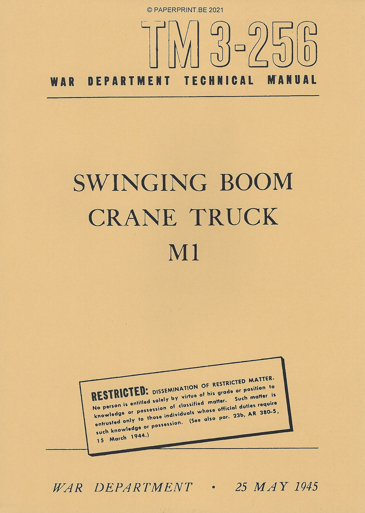 TM 3-256 US SWINGING BOOM CRANE TRUCK M1