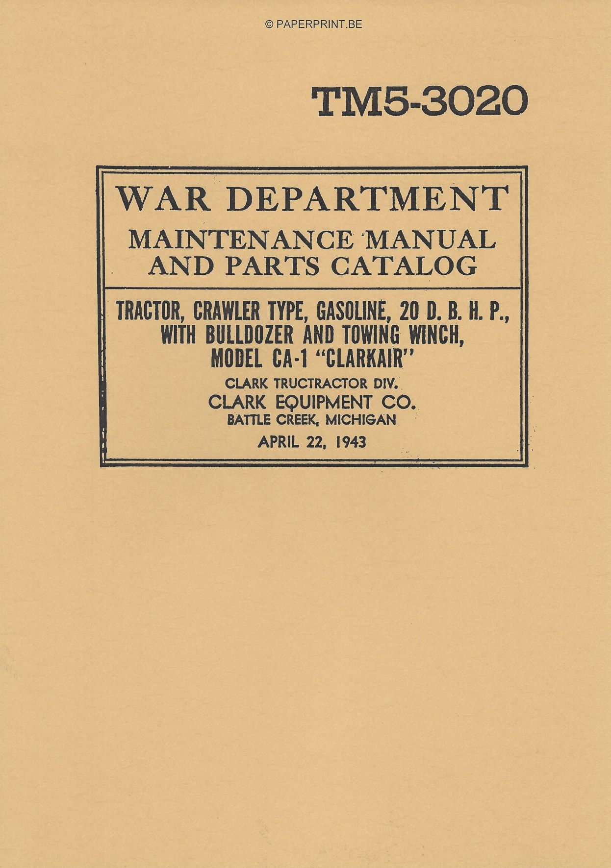TM 5-3020 US CLARKAIR CA-1 MAINTENANCE MANUAL AND PARTS CATALOG