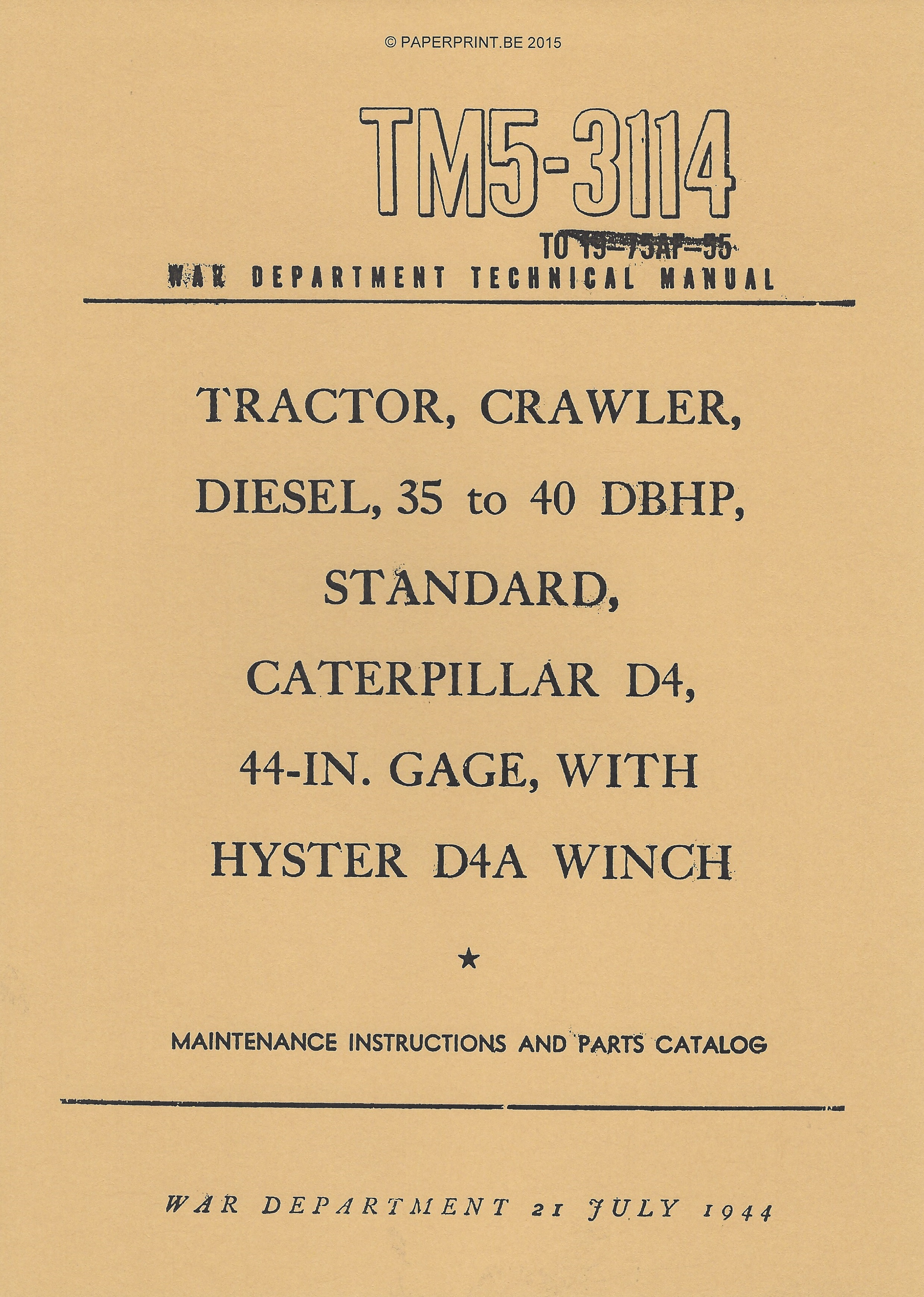 TM 5-3114 US CATERPILLAR D4 MAINTENANCE INSTRUCTIONS AND PARTS CATALOG