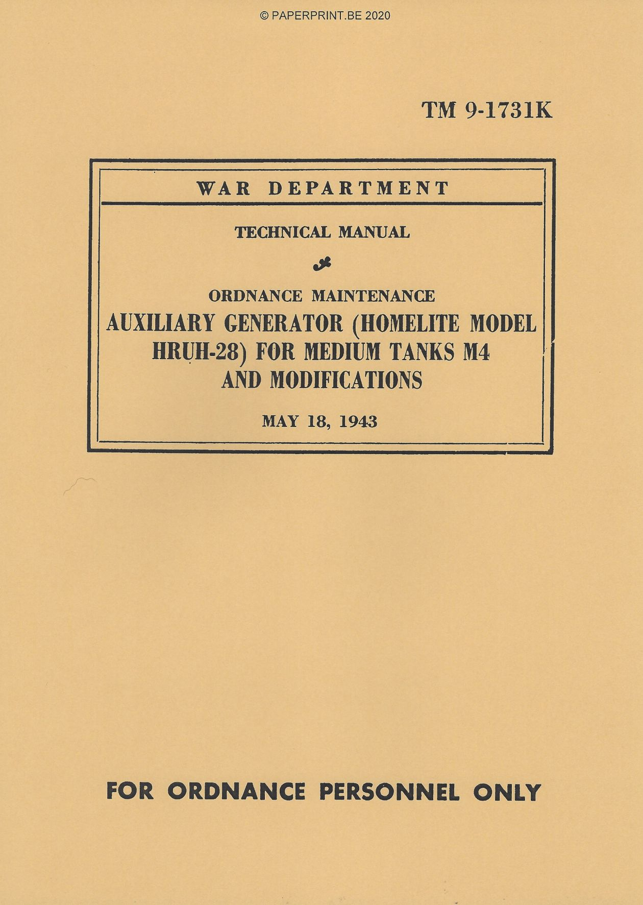 TM 9-1731K US AUXILIARY GENERATOR (HOMELITE MODEL HRUH-28) FOR MEDIUM TANKS M4 AND MODIFICATIONS