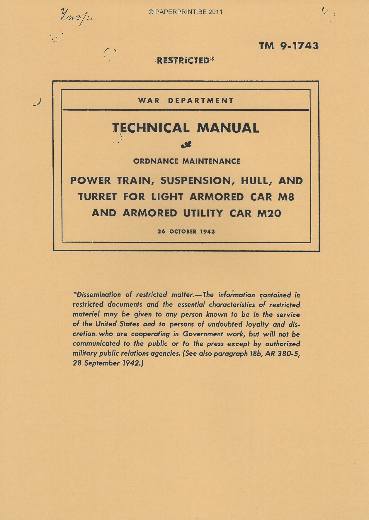 TM 9-1743 US POWER TRAIN, SUSPENSION, HULL, AND TURRET FOR LIGHT ARMORED CAR M8 AND ARMORED UTILITY CAR M20