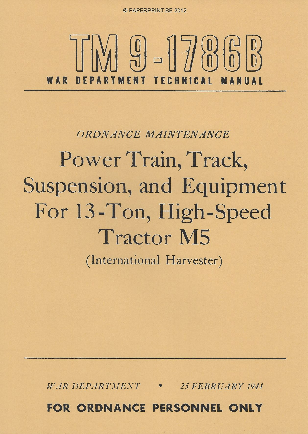 TM 9-1786B US POWER TRAIN, TRACK, SUSPENSION, AND EQUIPMENT FOR 13-TON, HIGH-SPEED TRACTOR M5