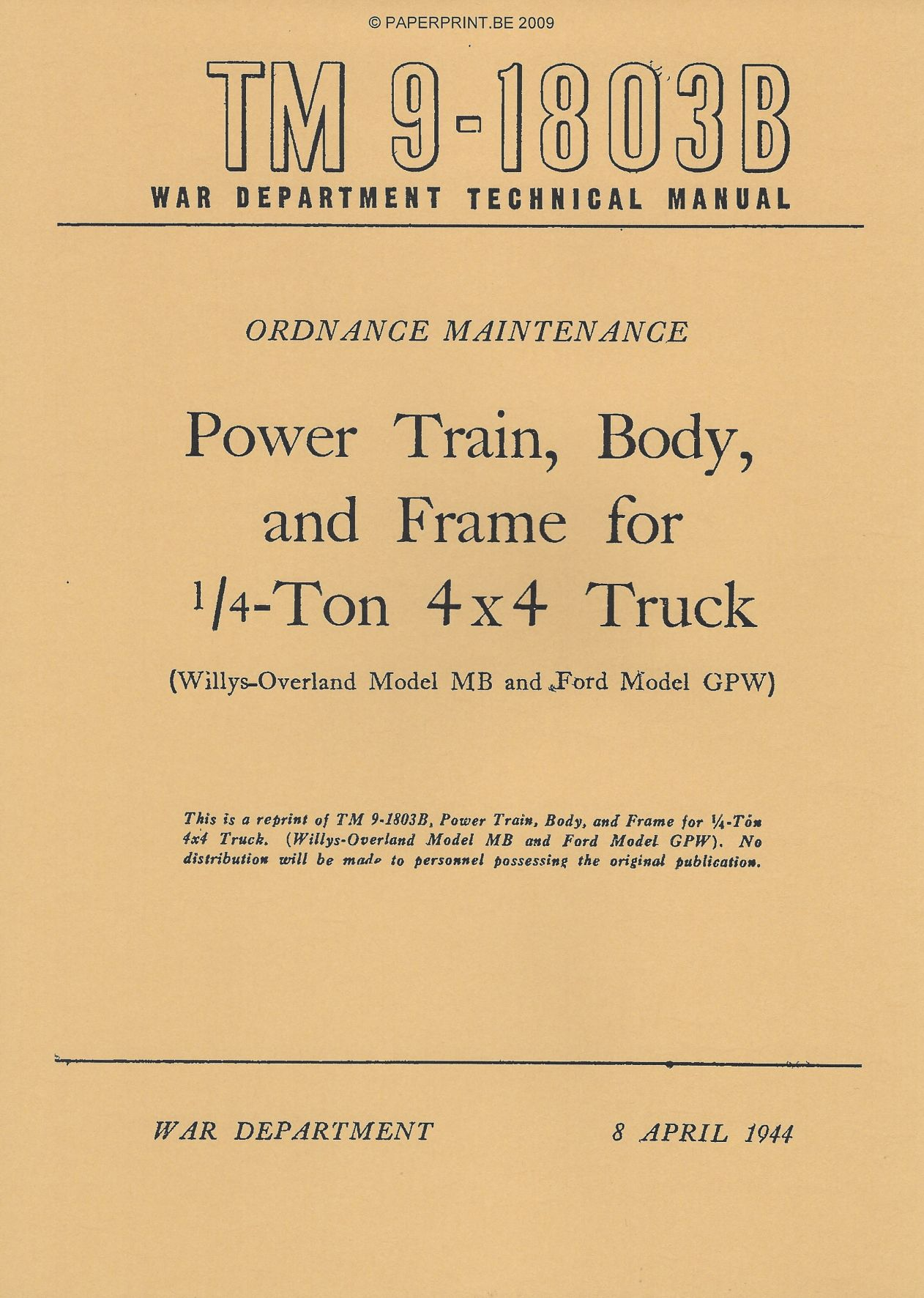 TM 9-1803B US POWER TRAIN, BODY AND FRAME FOR ¼ - TON 4x4 TRUCK