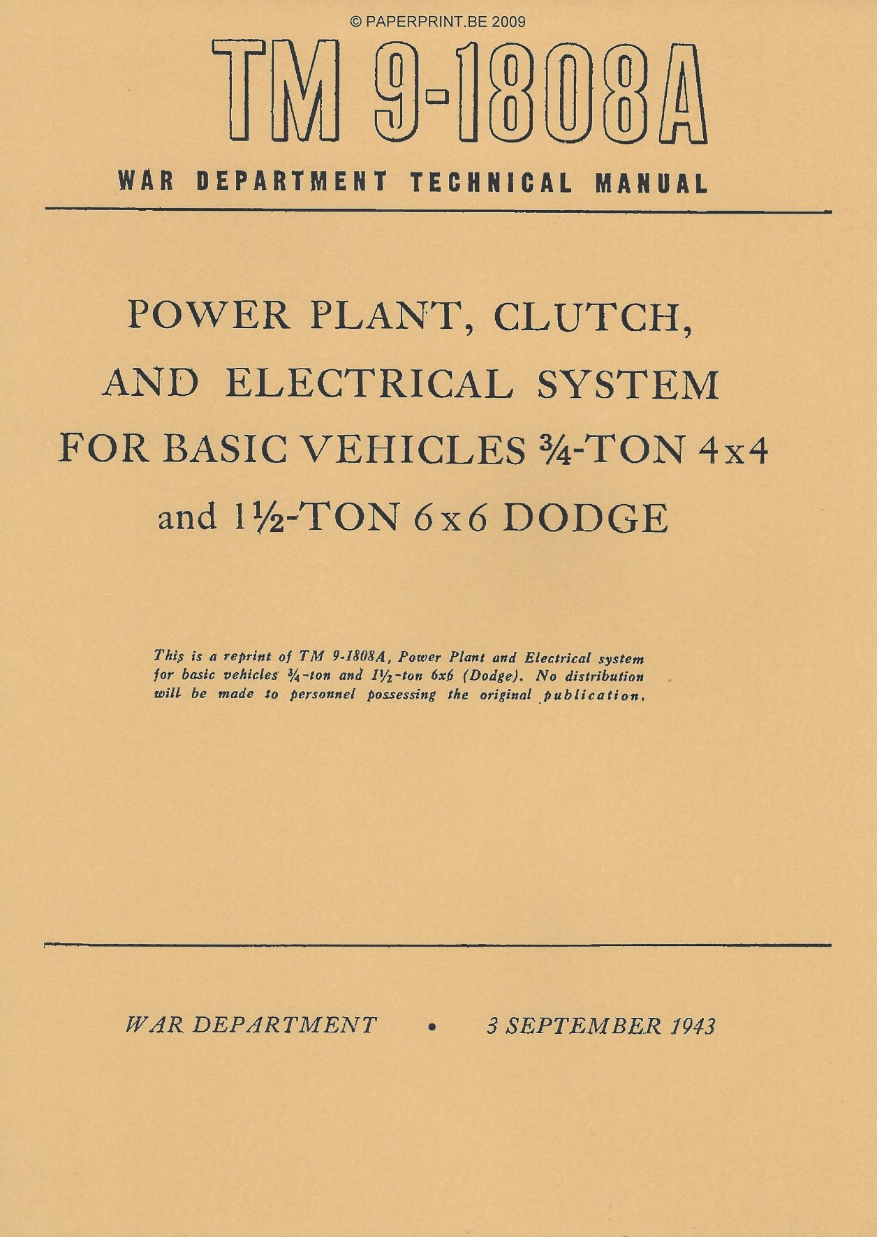 TM 9-1808A US POWER PLANT, CLUTCH AND ELECTRICAL SYSTEM FOR BASIC VEHICLES ¾ - TON 4x4 AND 1 ½ - TON 6x6 DODGE