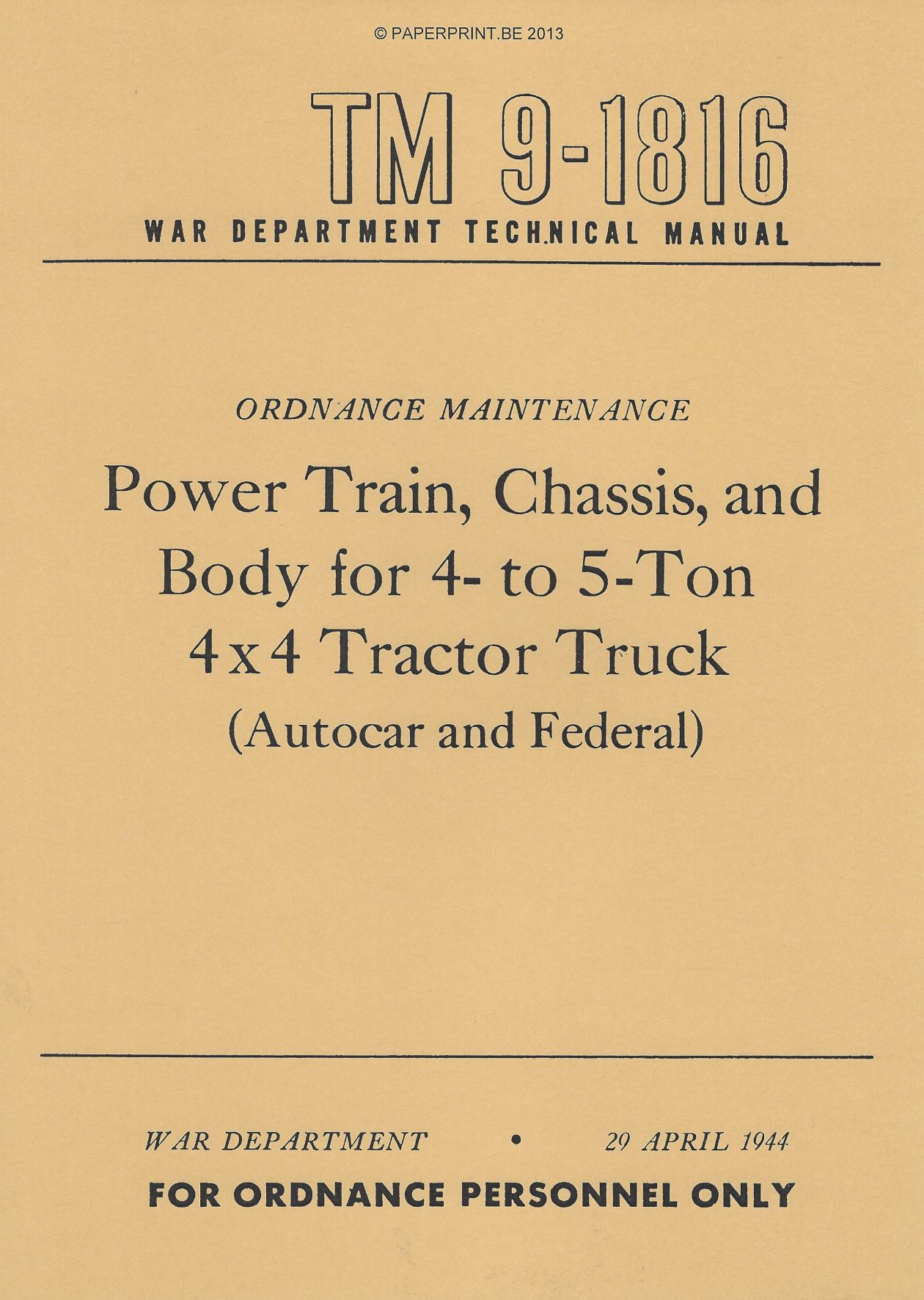 TM 9-1816 US POWER TRAIN, CHASSIS, AND BODY FOR 4-TO 5-TON 4 x 4 TRACTOR TRUCK (AUTOCAR AND FEDERAL)