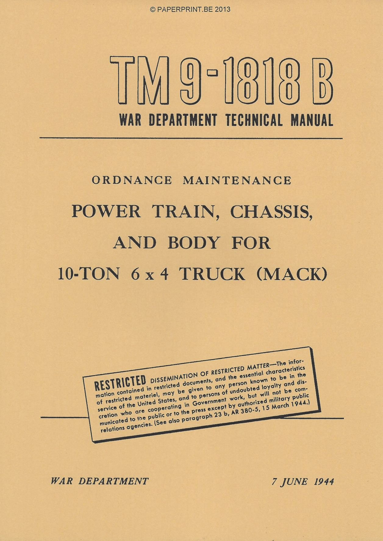 TM 9-1818B US POWER TRAIN, CHASSIS AND BODY FOR 10-TON 6x4 TRUCK (MACK)