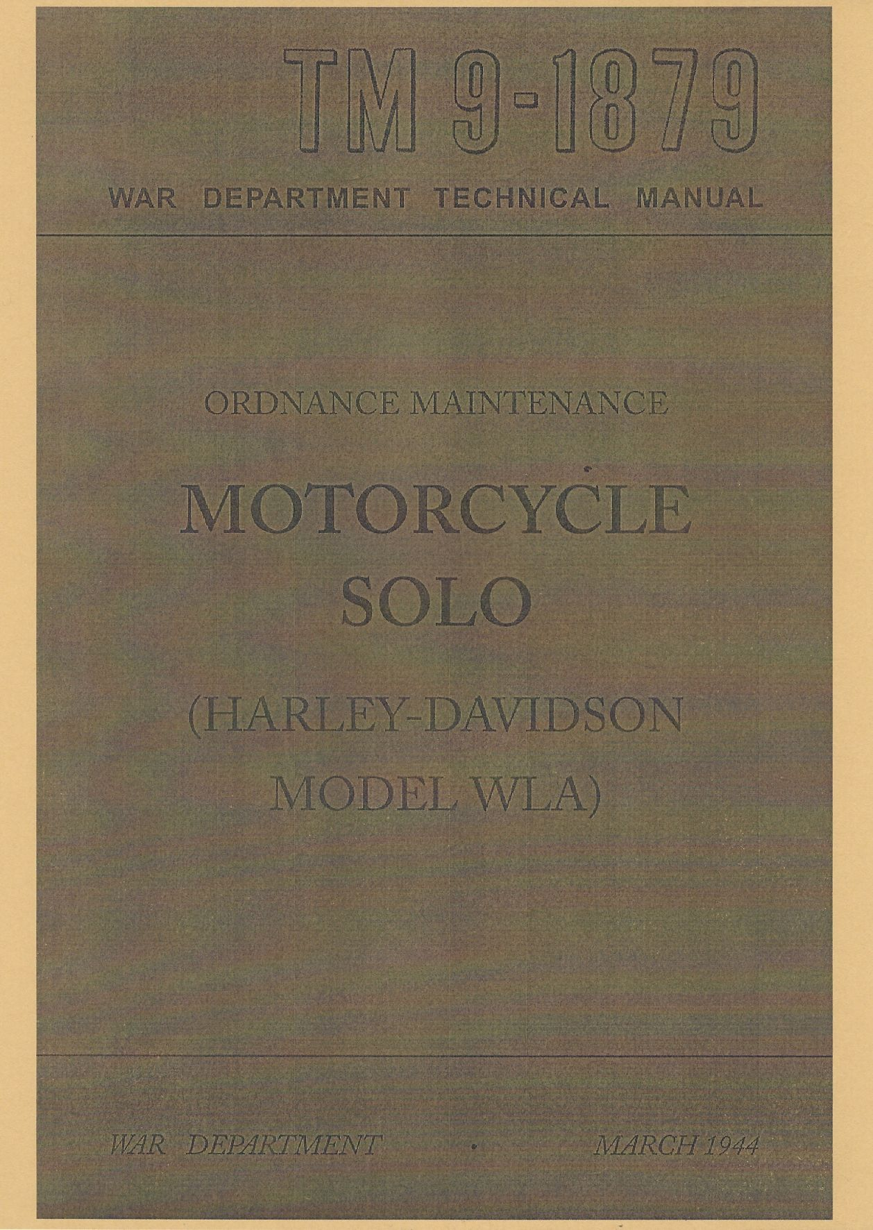 TM 9-1879 US MOTORCYCLE SOLO (HARLEY-DAVIDSON MODEL WLA)