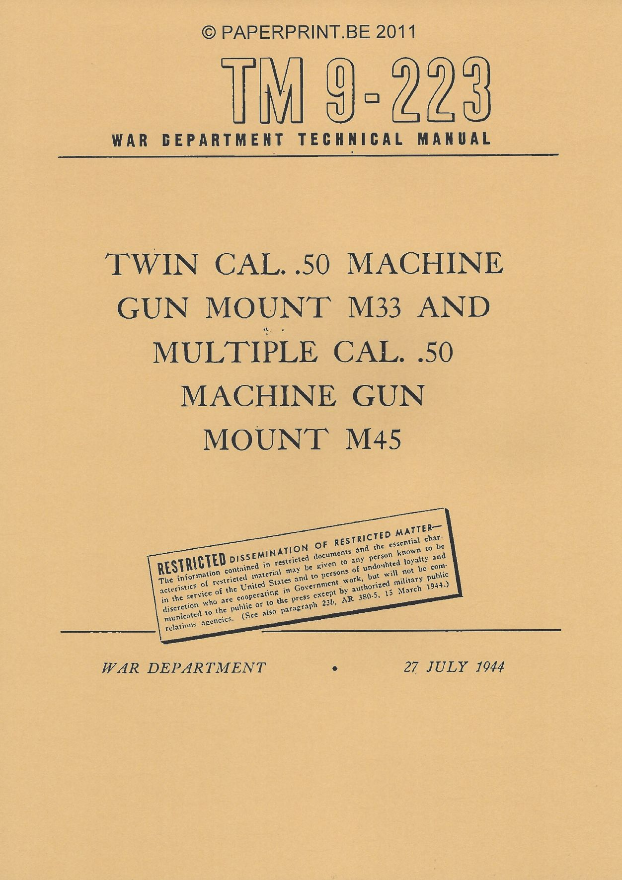 TM 9-223 US TWIN CAL. .50 MACHINE GUN MOUNT M33 AND MULTIPLE CAL. .50 MACHINE GUN MOUNT M45