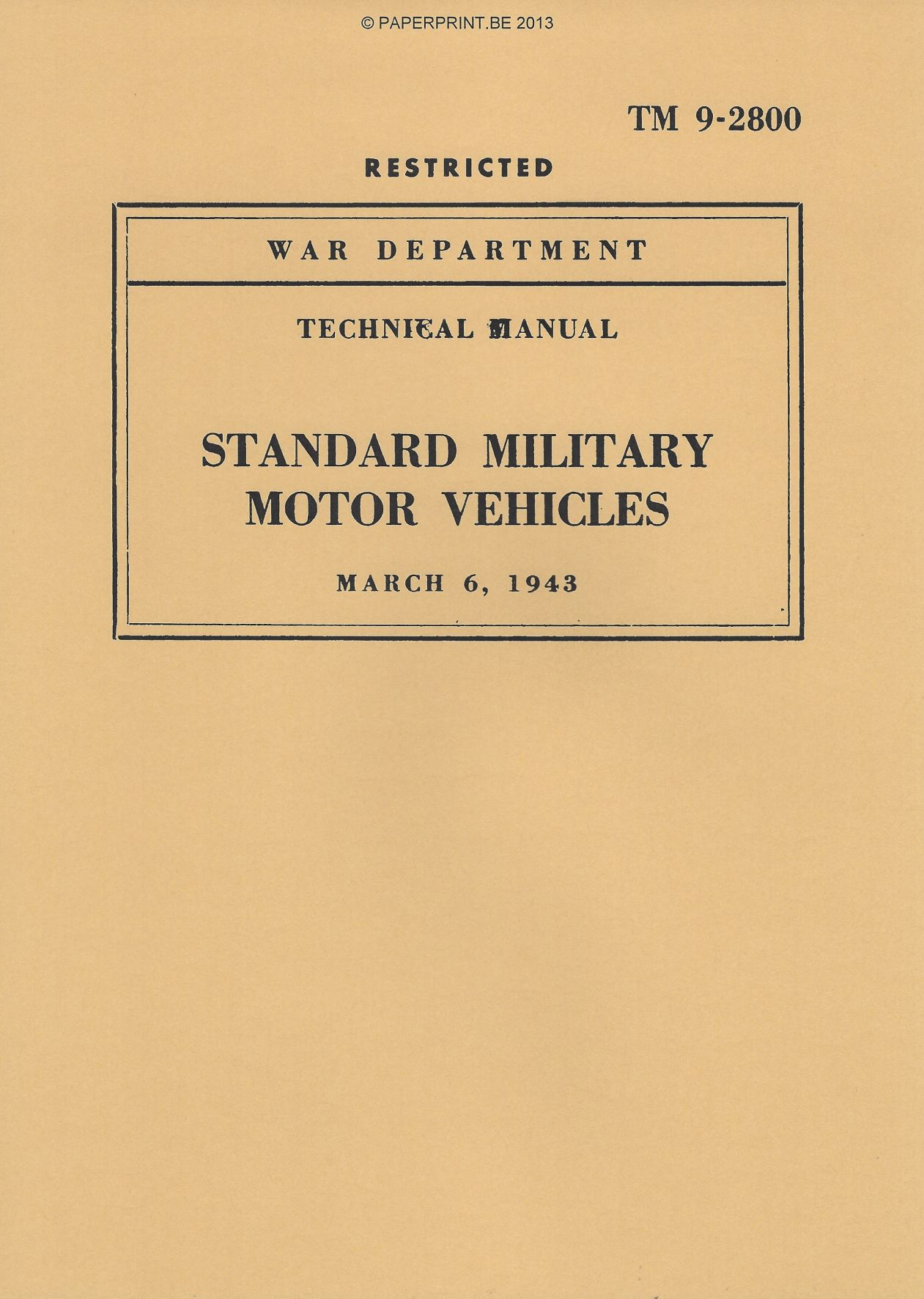TM 9-2800 EARLY 1943 US STANDARD MILITARY MOTOR VEHICLES