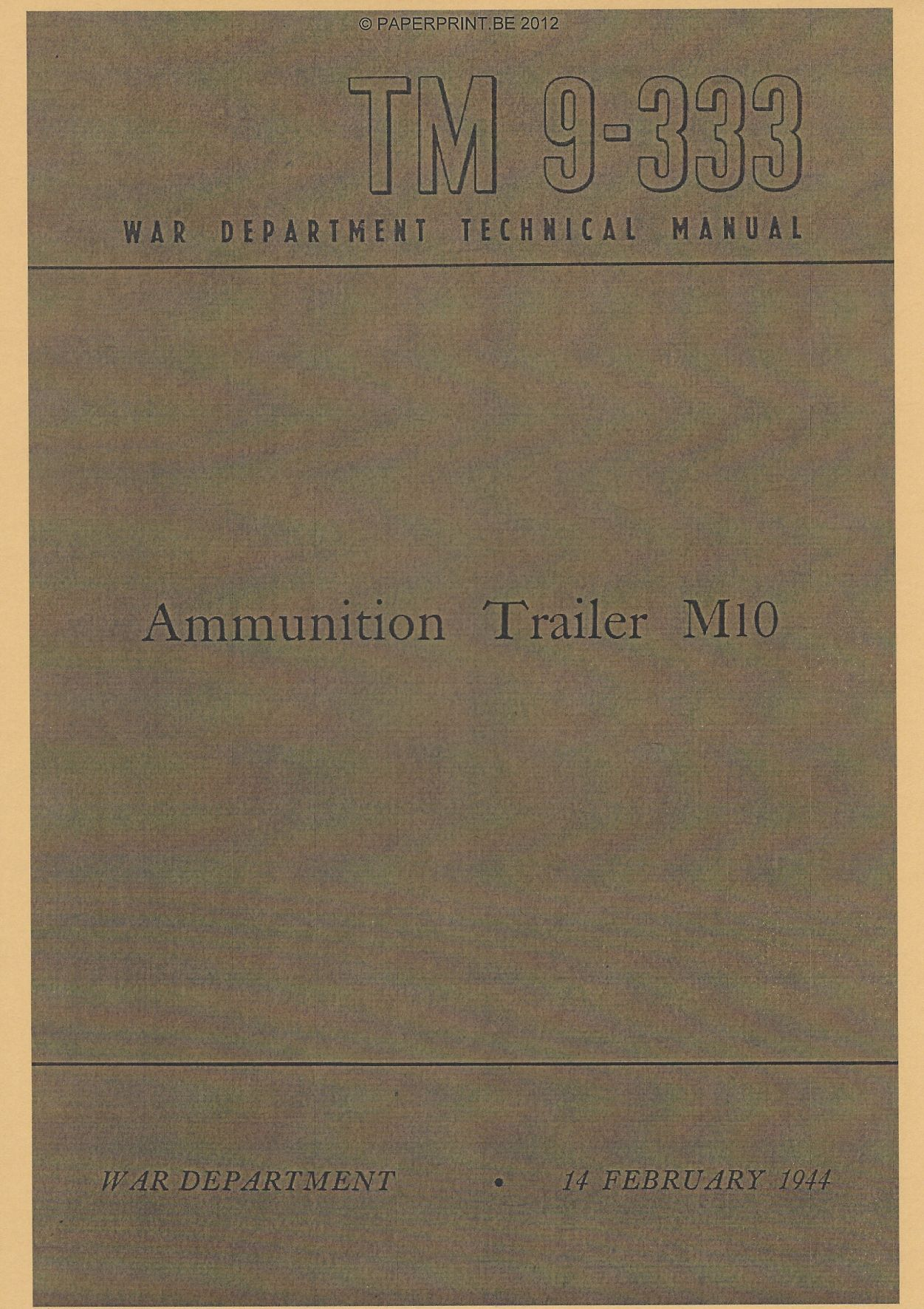 TM 9-333 US M10 AMMUNITION TRAILER
