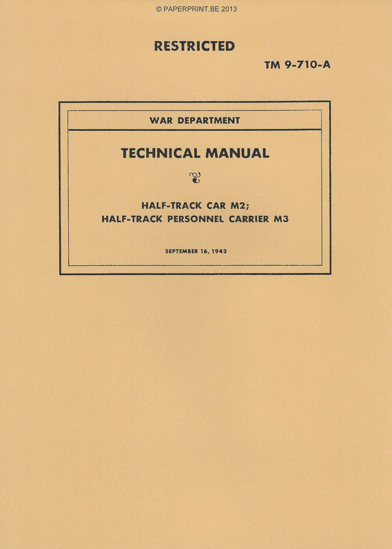 TM 9-710-A US HALF TRACK CAR M2 AND PESONNEL CARRIER M3 MANUAL