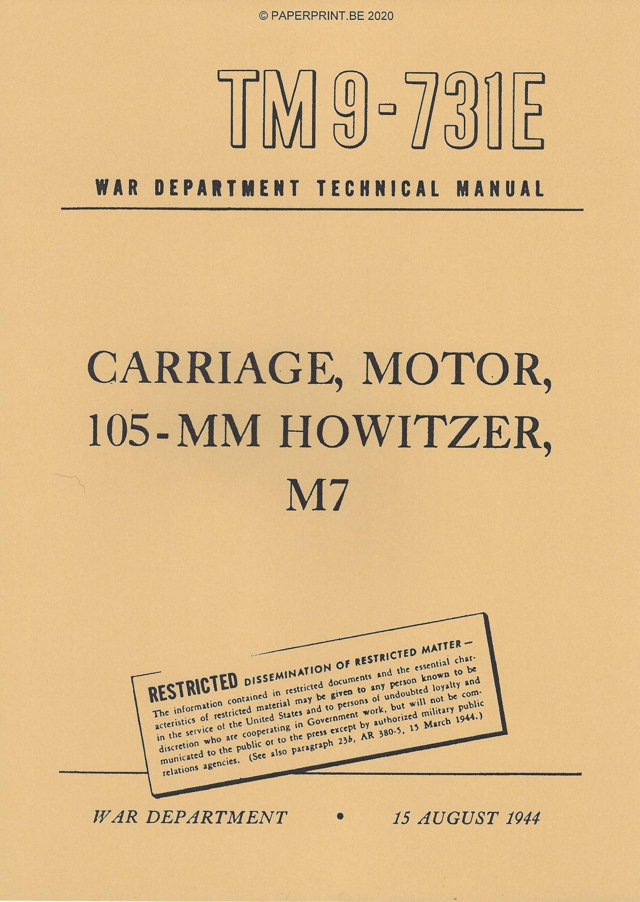 TM 9-731E US CARRIAGE, MOTOR, 105-MM HOWITZER, M7 (PRIEST)