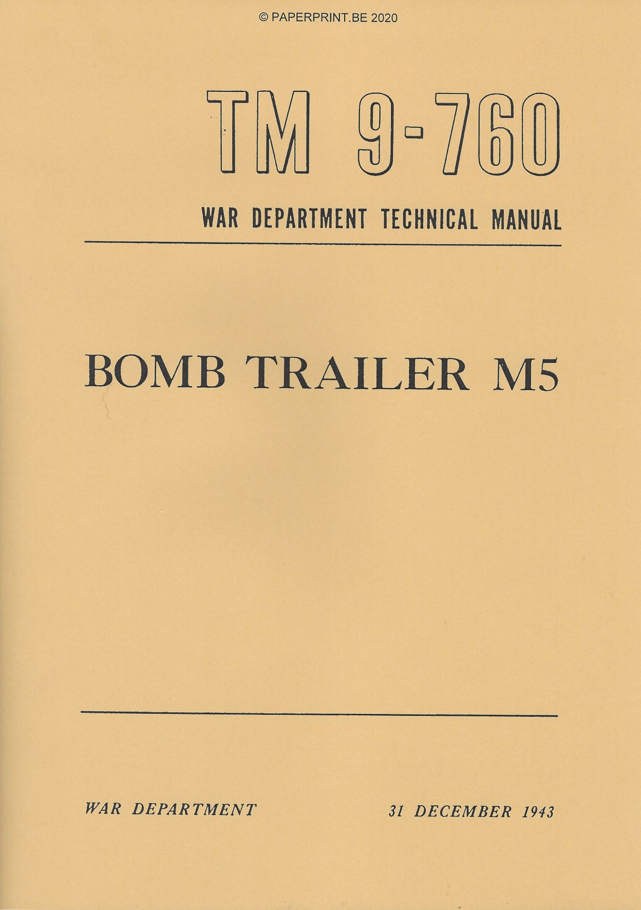 TM 9-760 US M5 BOMB TRAILER