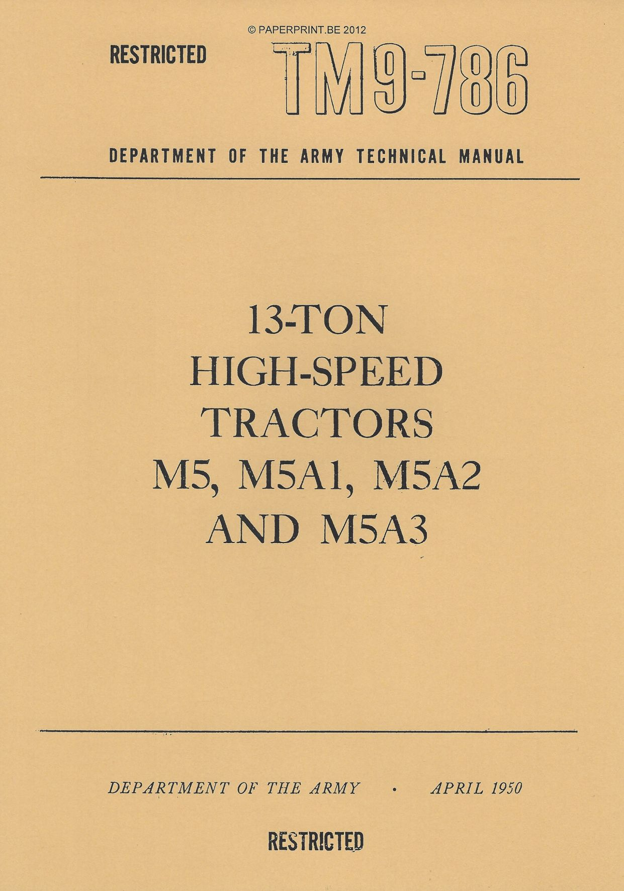 TM 9-786 US 13-TON HIGH-SPEED TRACTORS M5, M5A1, M5A2 AND M5A3