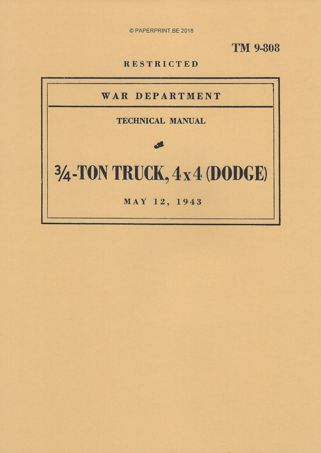 TM 9-808 1943 US TRUCK, ¾ TON 4x4 (DODGE)
