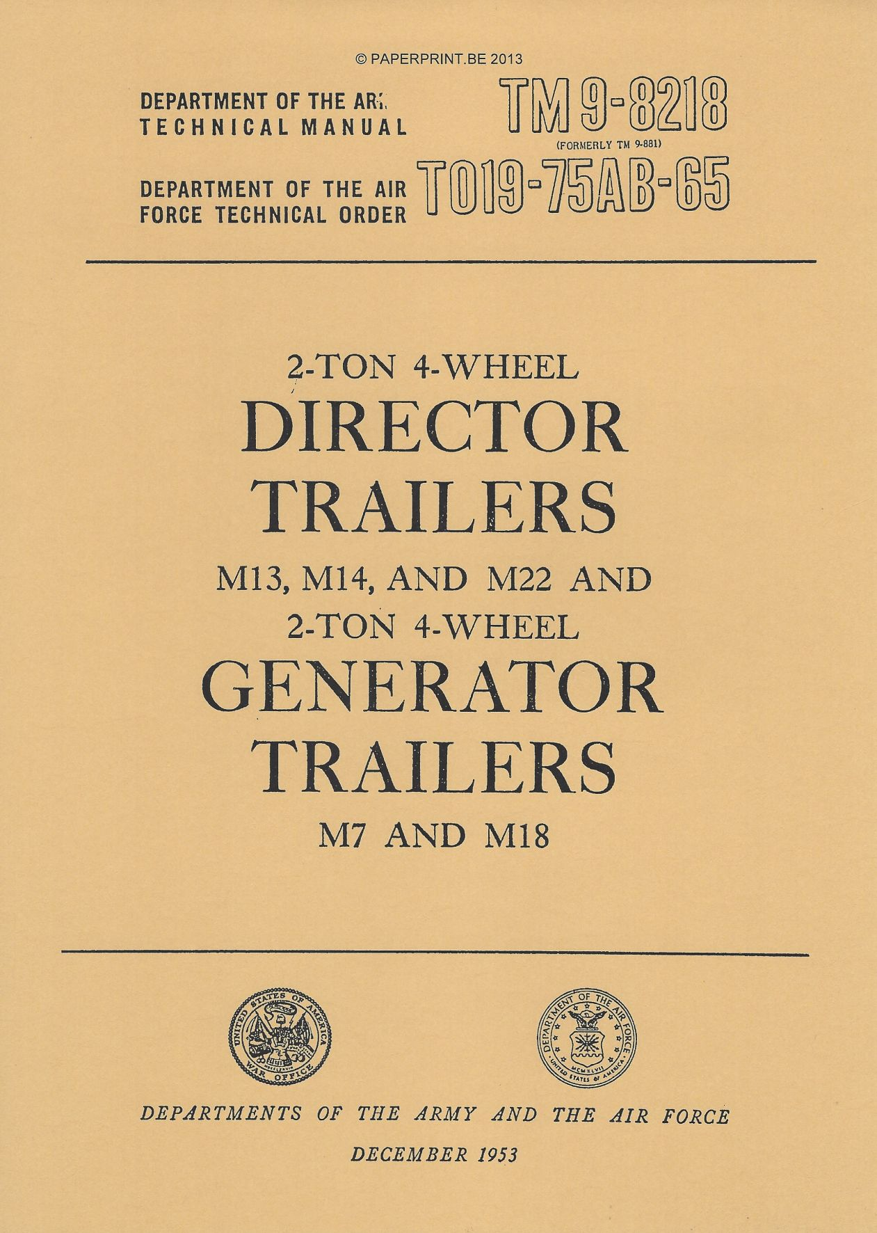TM 9-8218 US 2-TON 4-WHEEL DIRECTOR TRAILERS M13, M14 AND M22 AND 2-TON 4-WHEEL GENERATOR  TRAILERS M7 AND M18