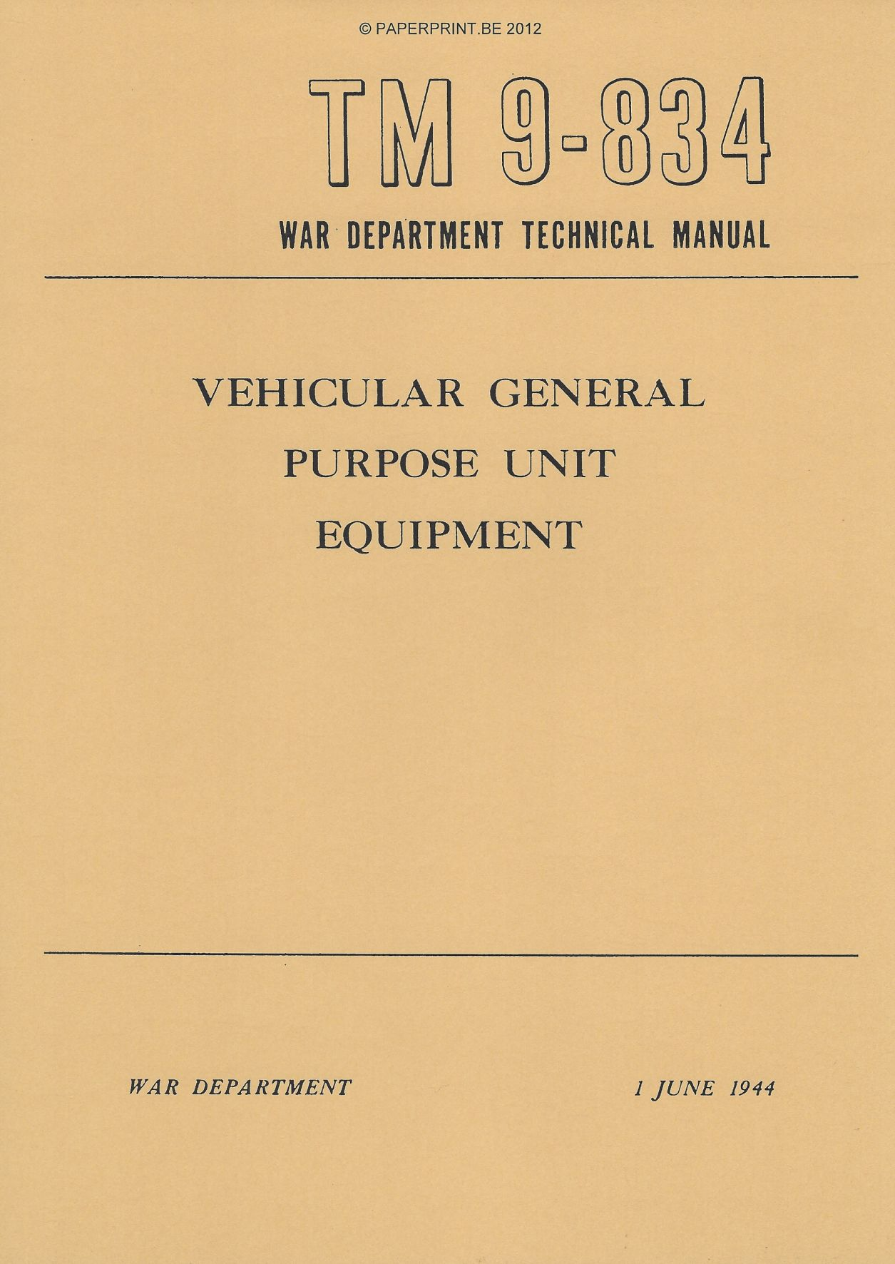 TM 9-834 US VEHICULAR GENERAL PURPOSE UNIT EQUIPMENT