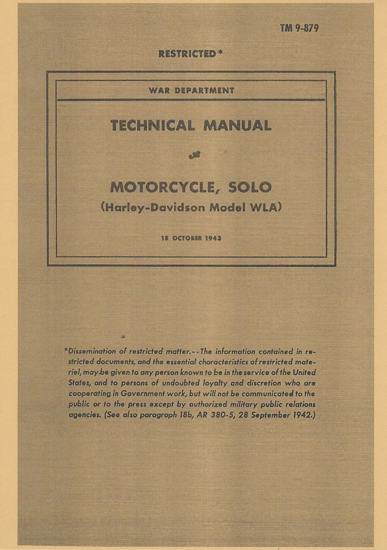 TM 9-879 US WAR DEPARTMENT TECHNICAL MANUAL MOTORCYCLE, SOLO (HARLEY-DAVIDSON MODEL WLA)