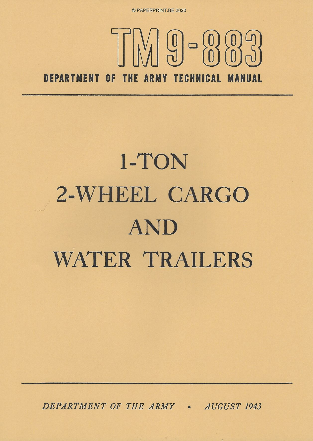 TM 9-883 US 1-TON 2-WHEEL CARGO AND WATER TRAILERS