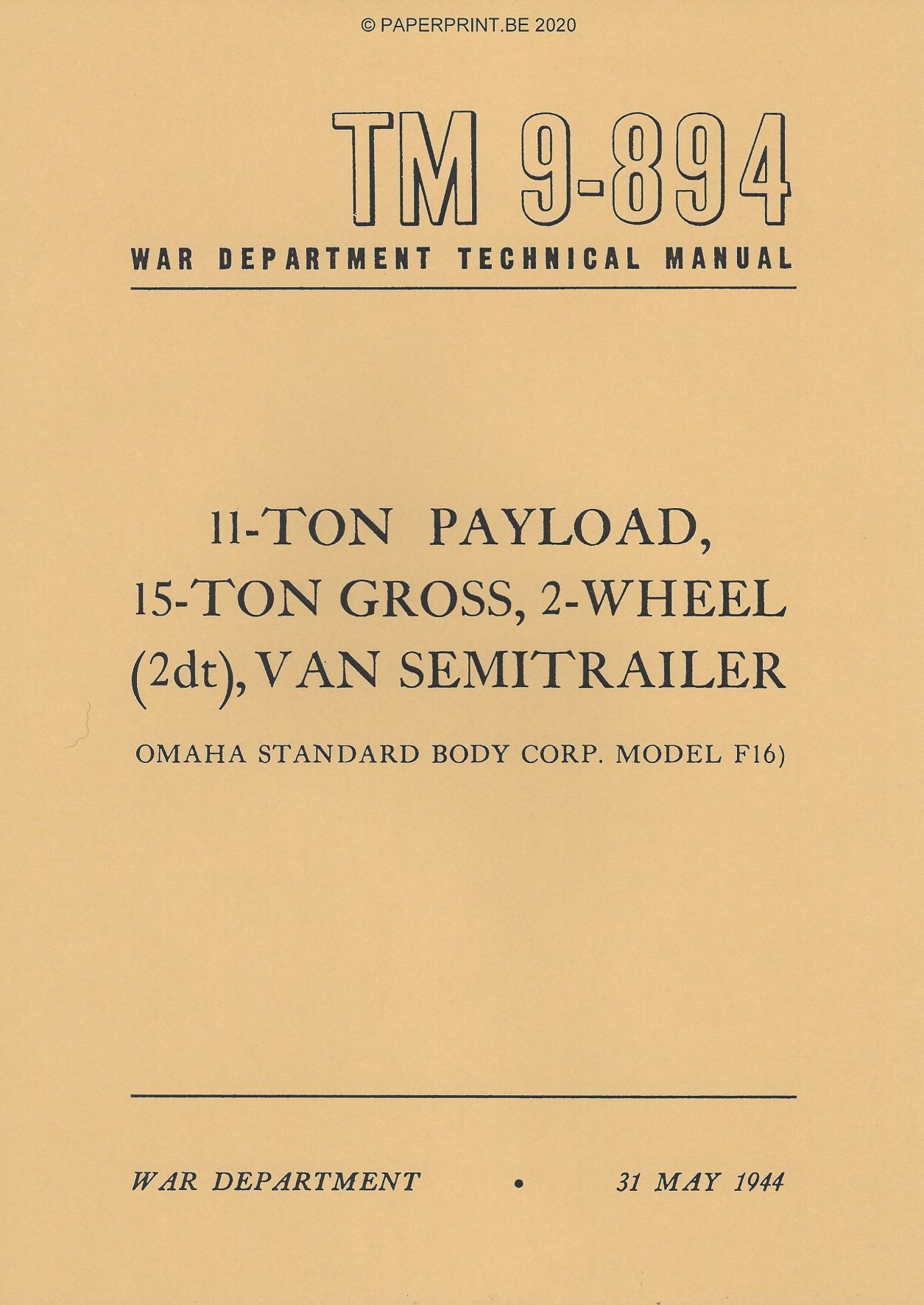 TM 9-894 US 11-TON PAYLOAD, 15-TON GROSS, 2-WHEEL (2DT), VAN SEMITRAILER