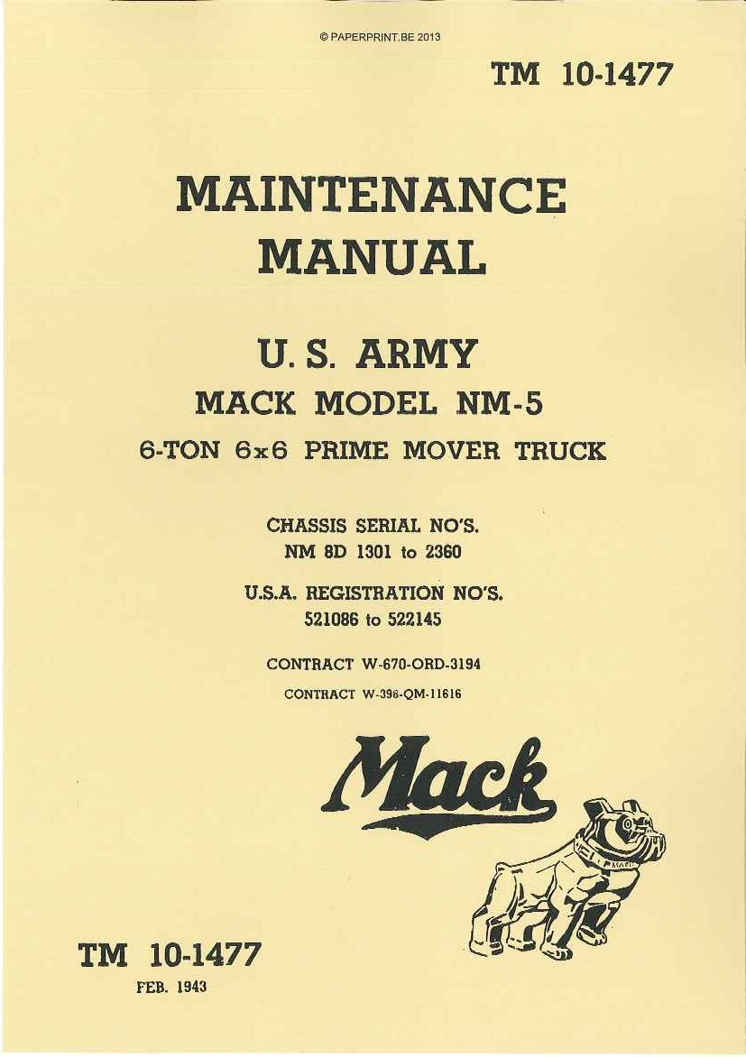 TM 10-1477 US MAINTENANCE MANUAL MACK MODEL NM-5 6-TON 6x6 PRIME MOVER TRUCK