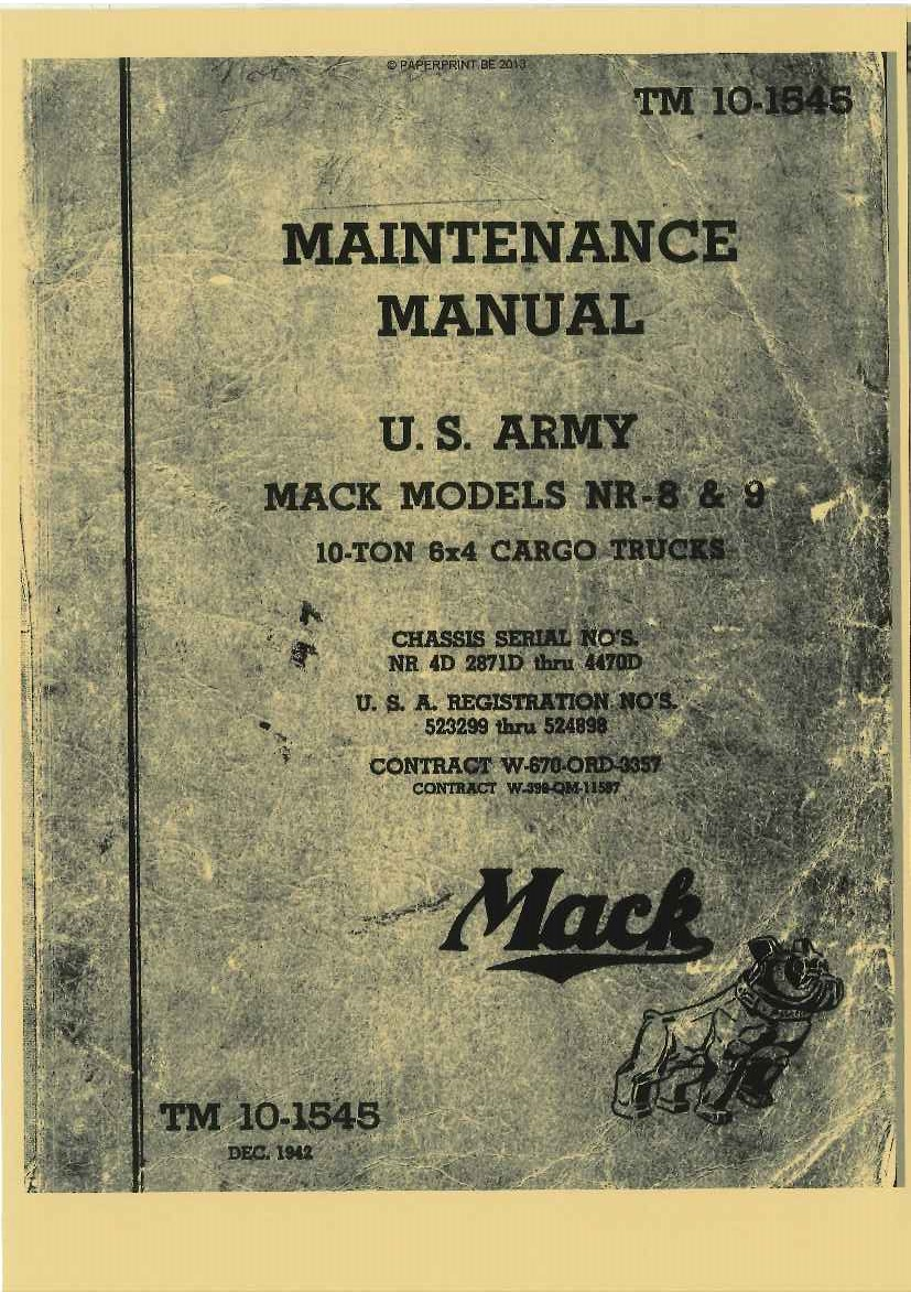 TM 10-1545 US MAINTENANCE MANUAL MACK MODELS NR-8 & 9