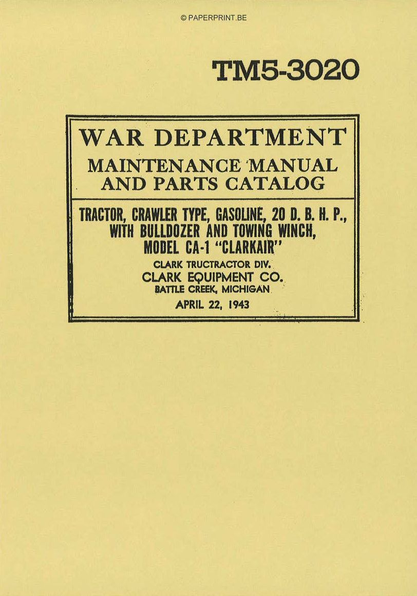 TM 5-3020 CLARKAIR CA-1 MAINTENANCE MANUAL AND PARTS CATALOG