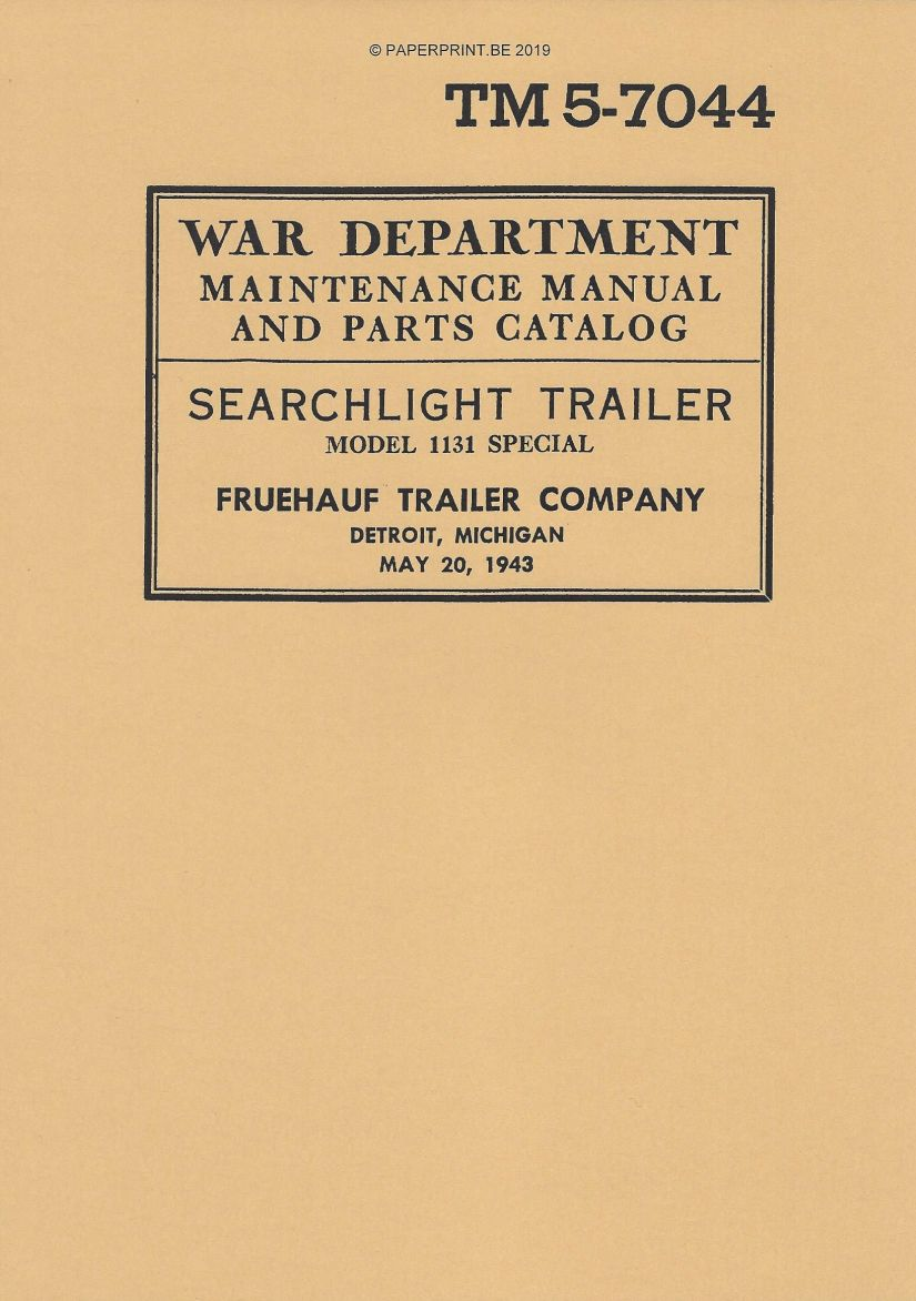 TM 5-7044 US FRUEHAUF SEARCHLIGHT TRAILER MAINTENANCE AND PARTS MANUAL