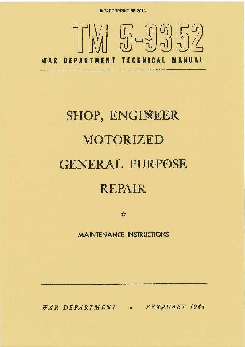 TM 5-9352 US SHOP, ENGINEER MOTORIZED GENERAL PURPOSE REPAIR (GMC TOOLSET)