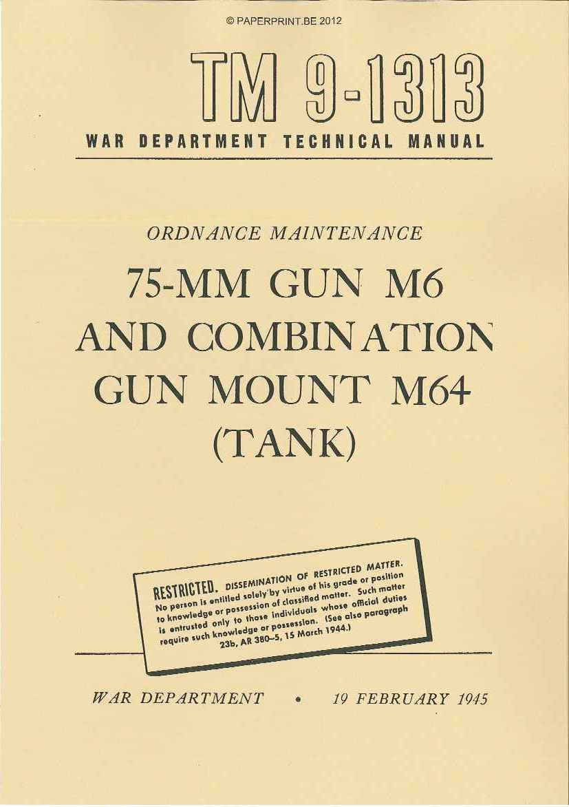 TM 9-1313 US 75-MM GUN M6 AND COMBINATION GUN MOUNT M64 (TANK)